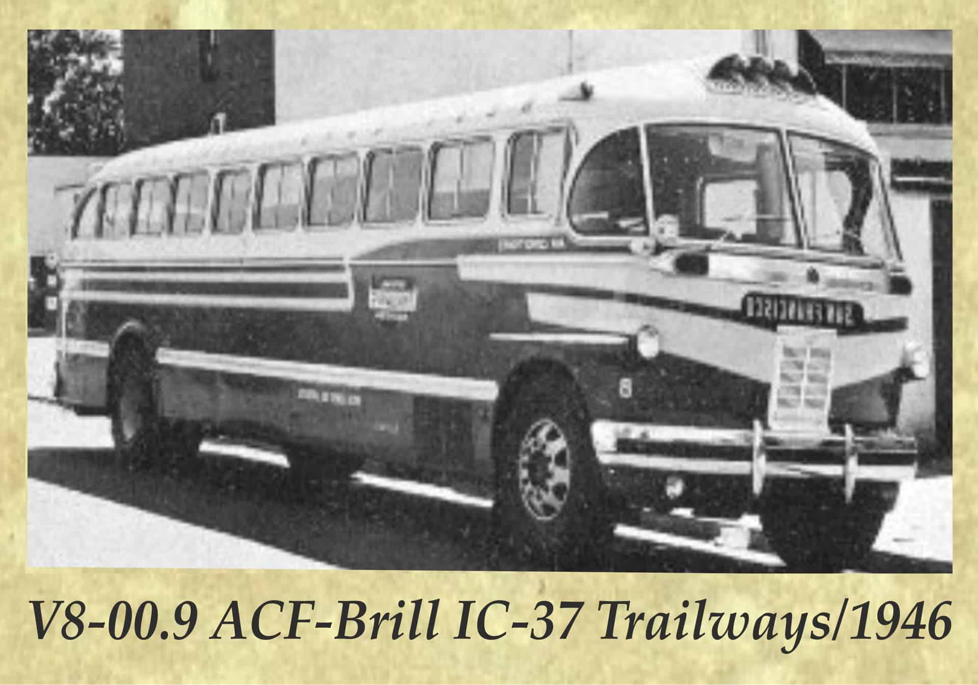V8-00.9 ACF-Brill IC-37 Trailways_1946