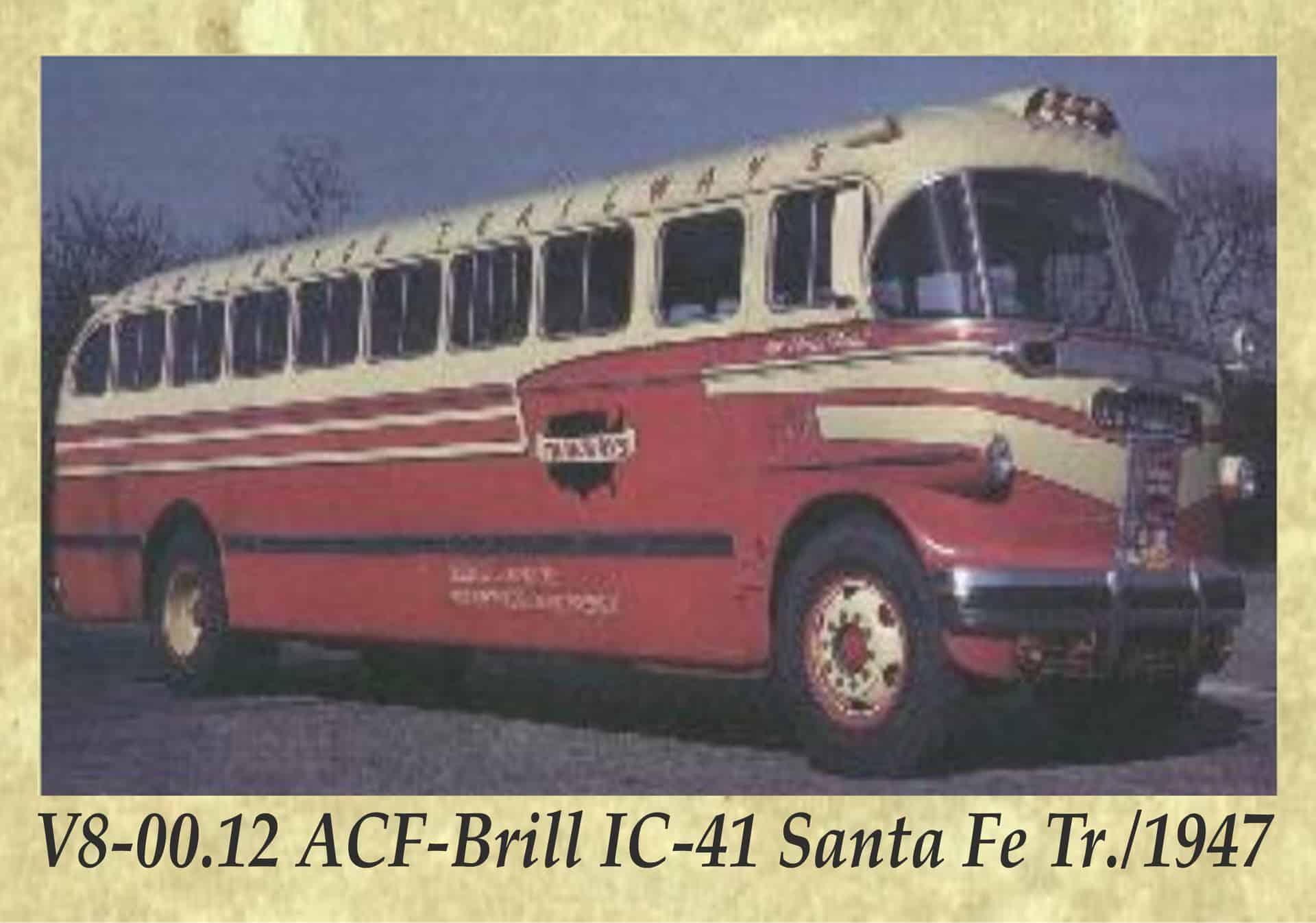 V8-00.12 ACF-Brill IC-41 Santa Fe Tr._1947