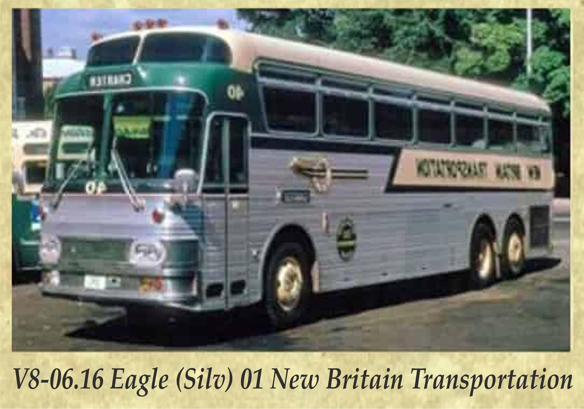 V8-06.16 Eagle (Silv) 01 New Britain Transportation