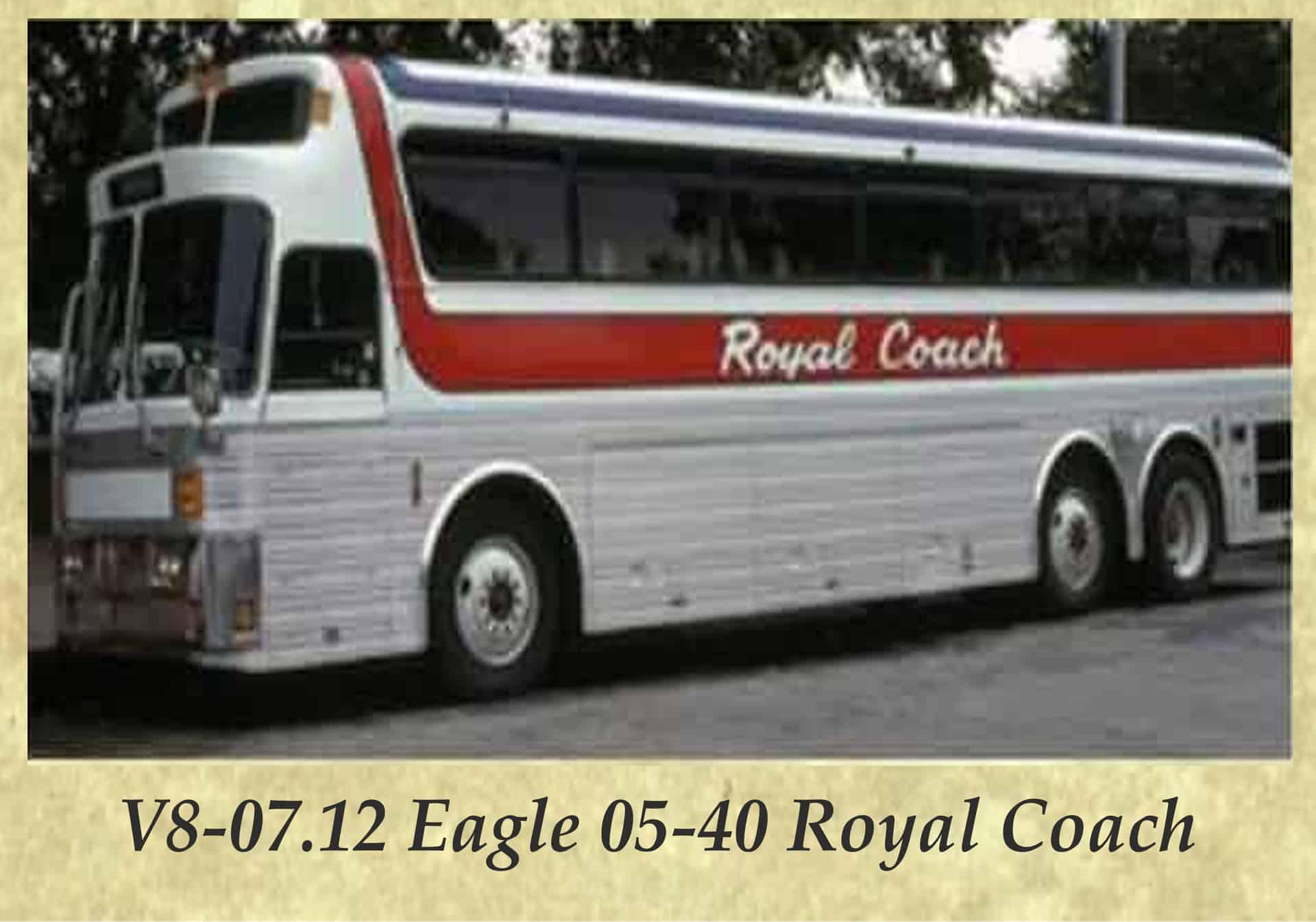 V8-07.12 Eagle 05-40 Royal Coach