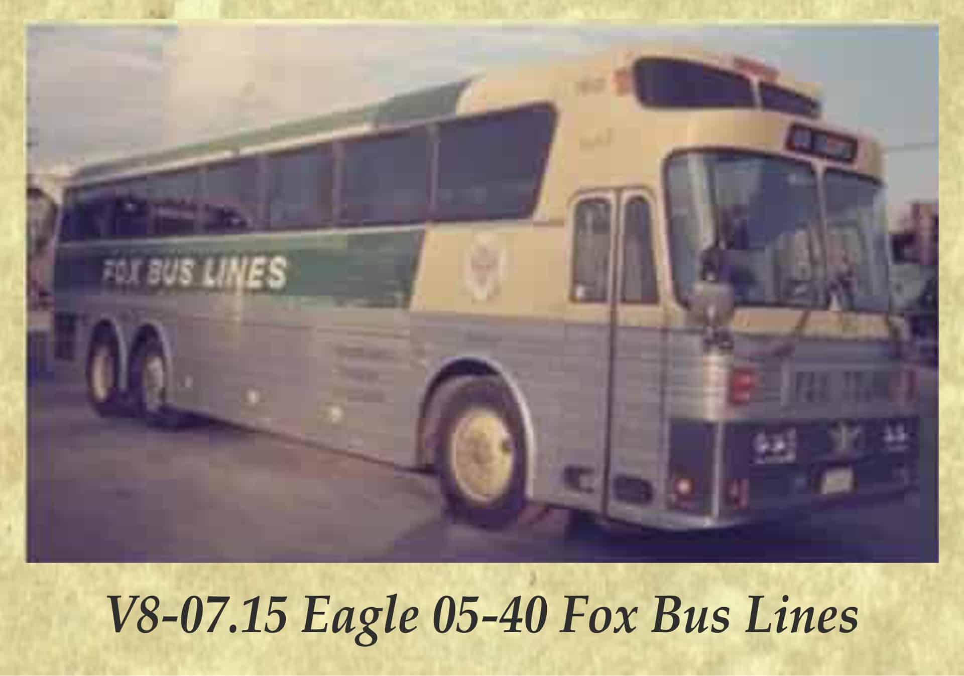 V8-07.15 Eagle 05-40 Fox Bus Lines