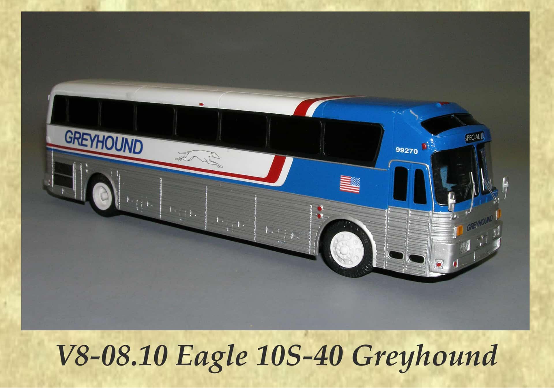 V8-08.10 Eagle 10S-40 Greyhound