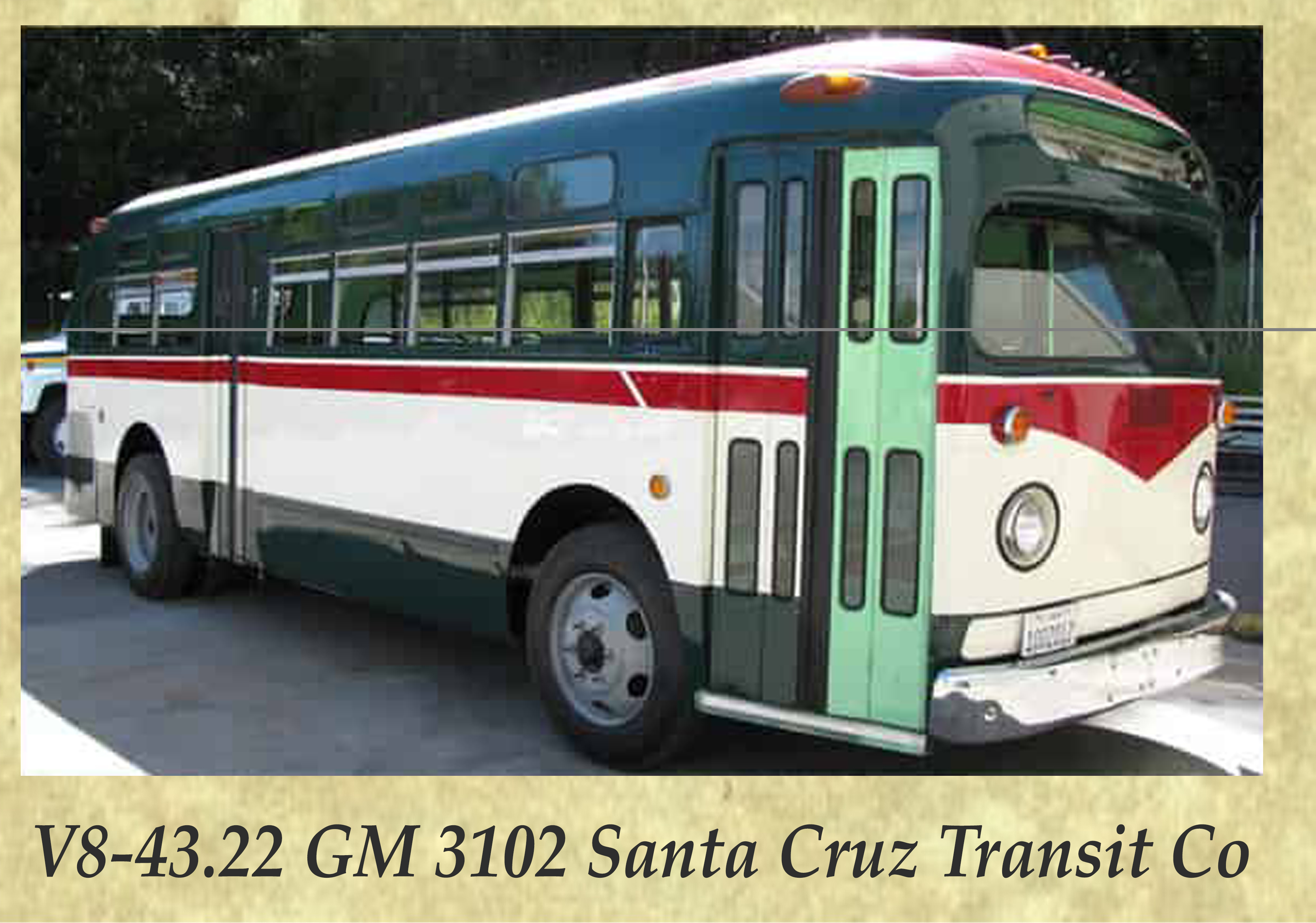 V8-43.22 GM 3102 Santa Cruz Transit Co