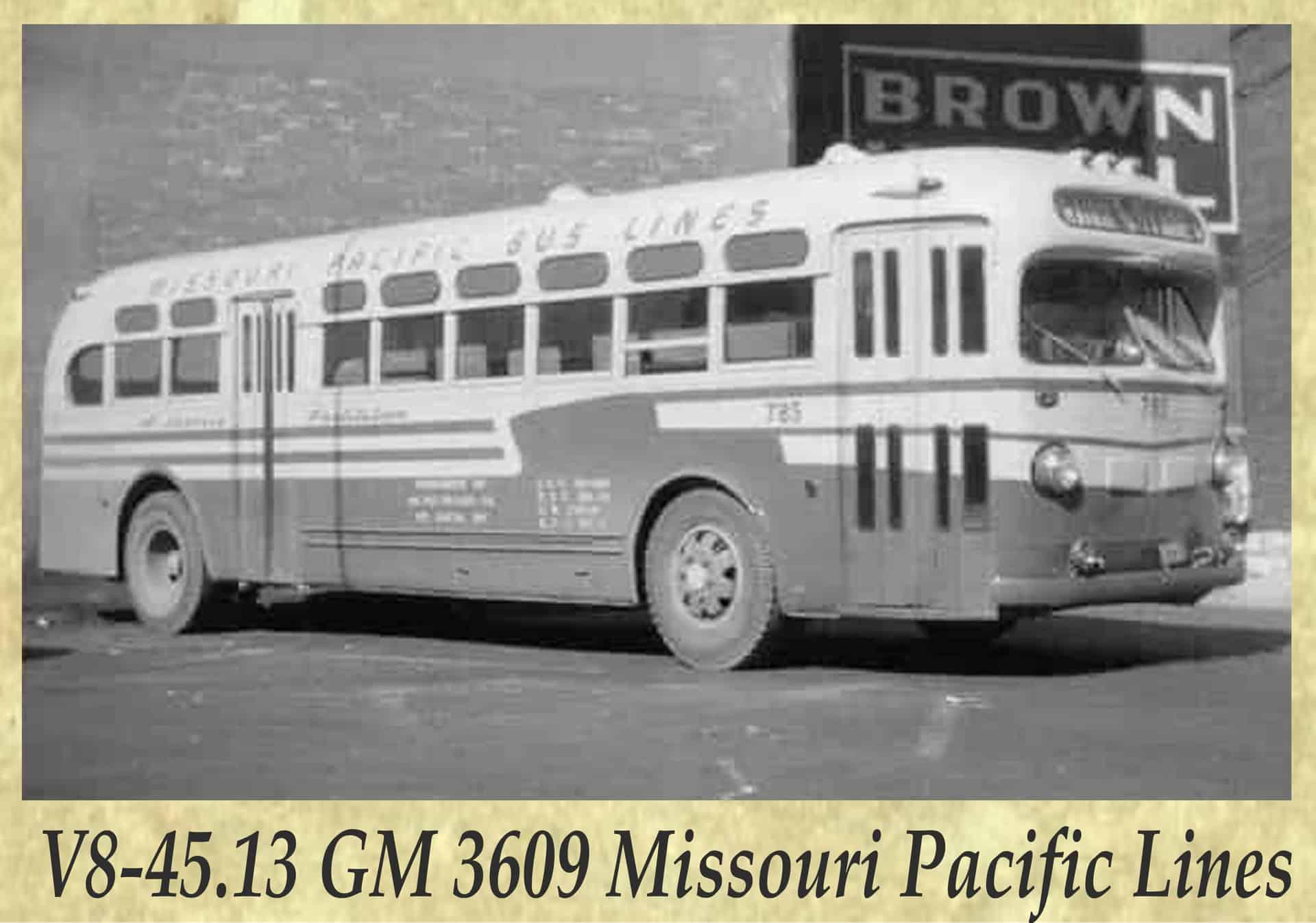 V8-45.13 GM 3609 Missouri Pacific Lines