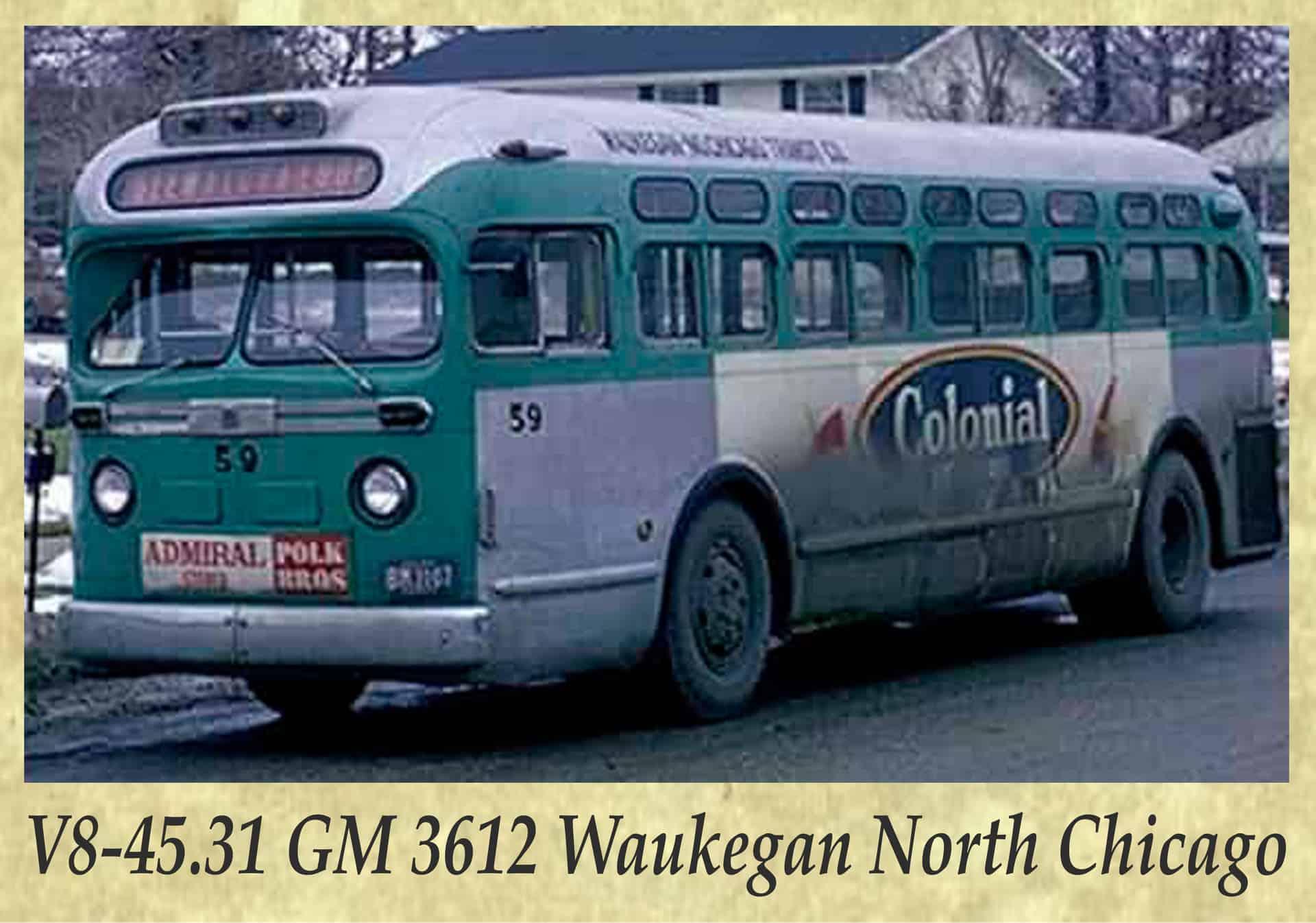 V8-45.31 GM 3612 Waukegan North Chicago