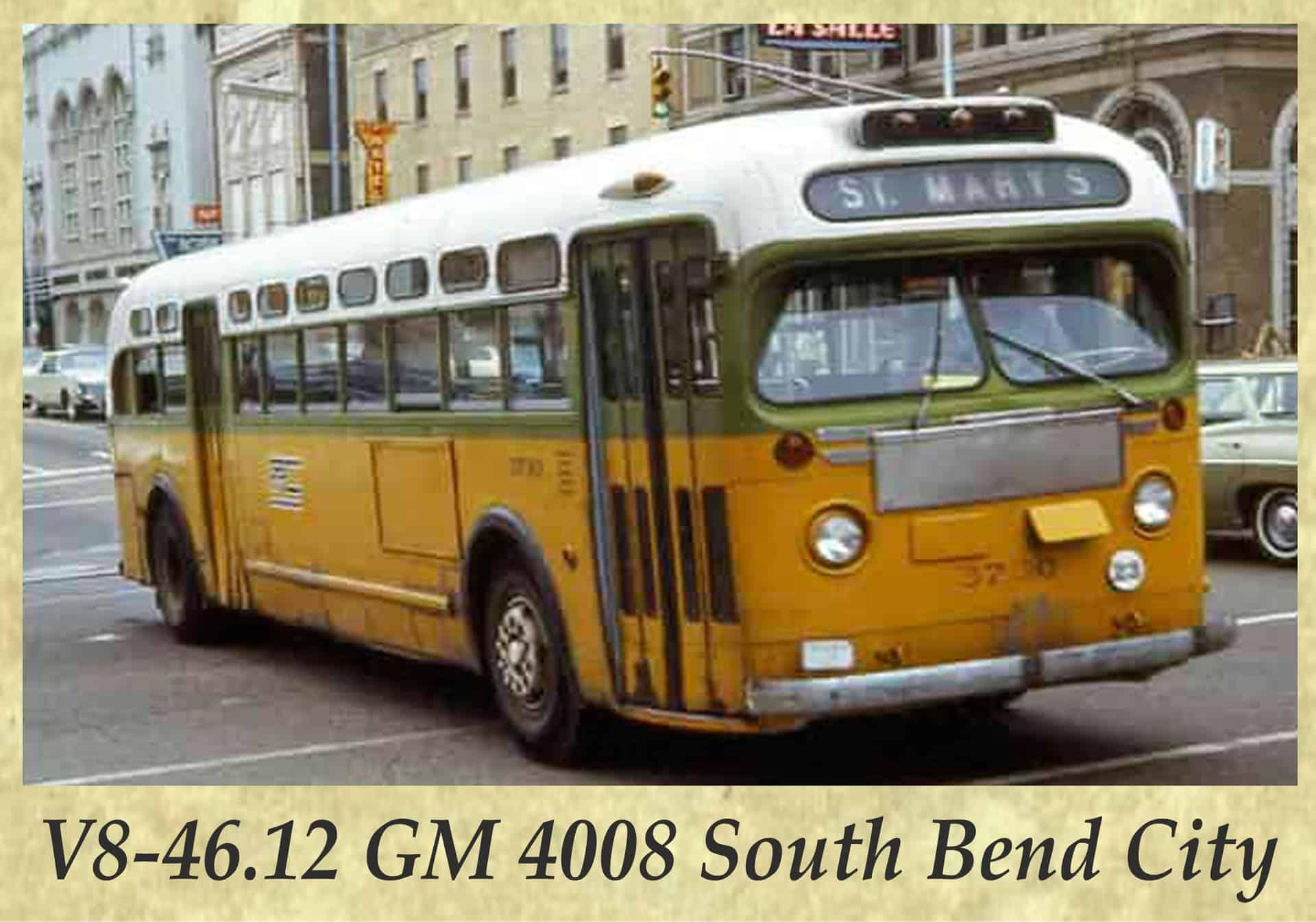 V8-46.12 GM 4008 South Bend City