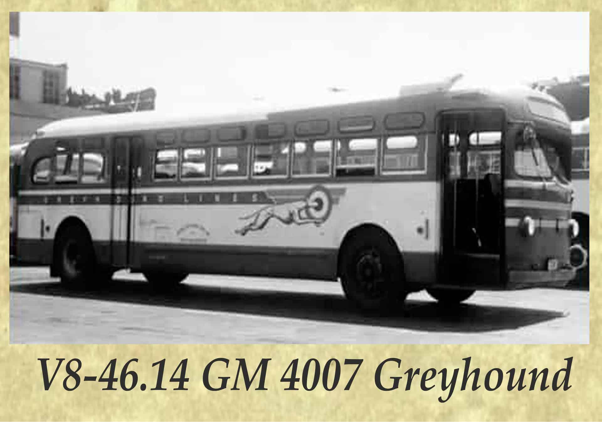V8-46.14 GM 4007 Greyhound