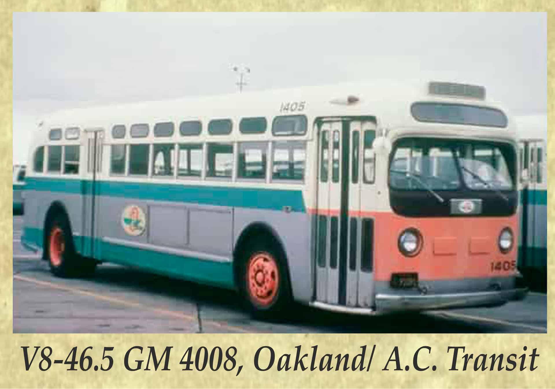 V8-46.5 GM 4008, Oakland A.C. Transit