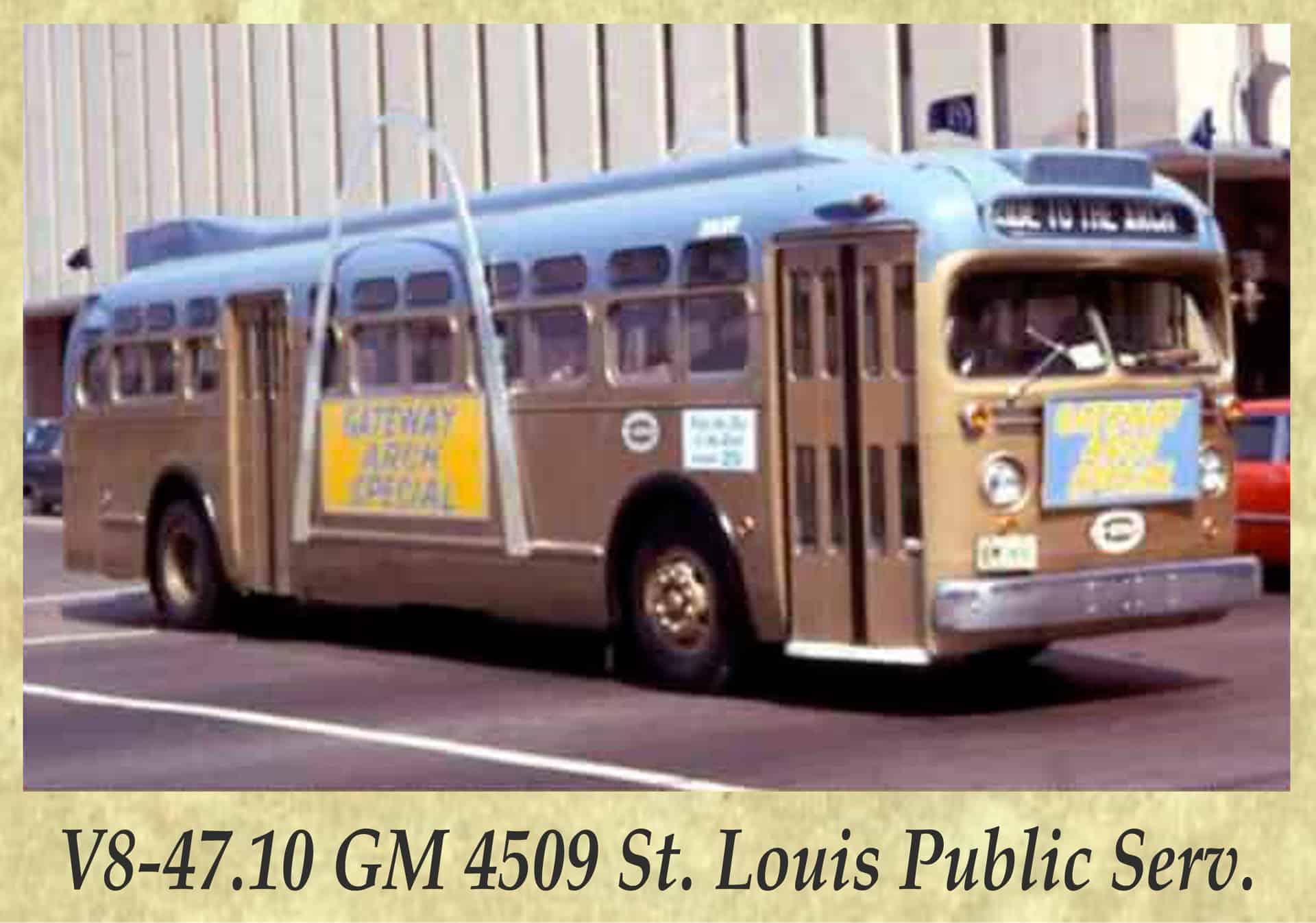 V8-47.10 GM 4509 St. Louis Public Serv.