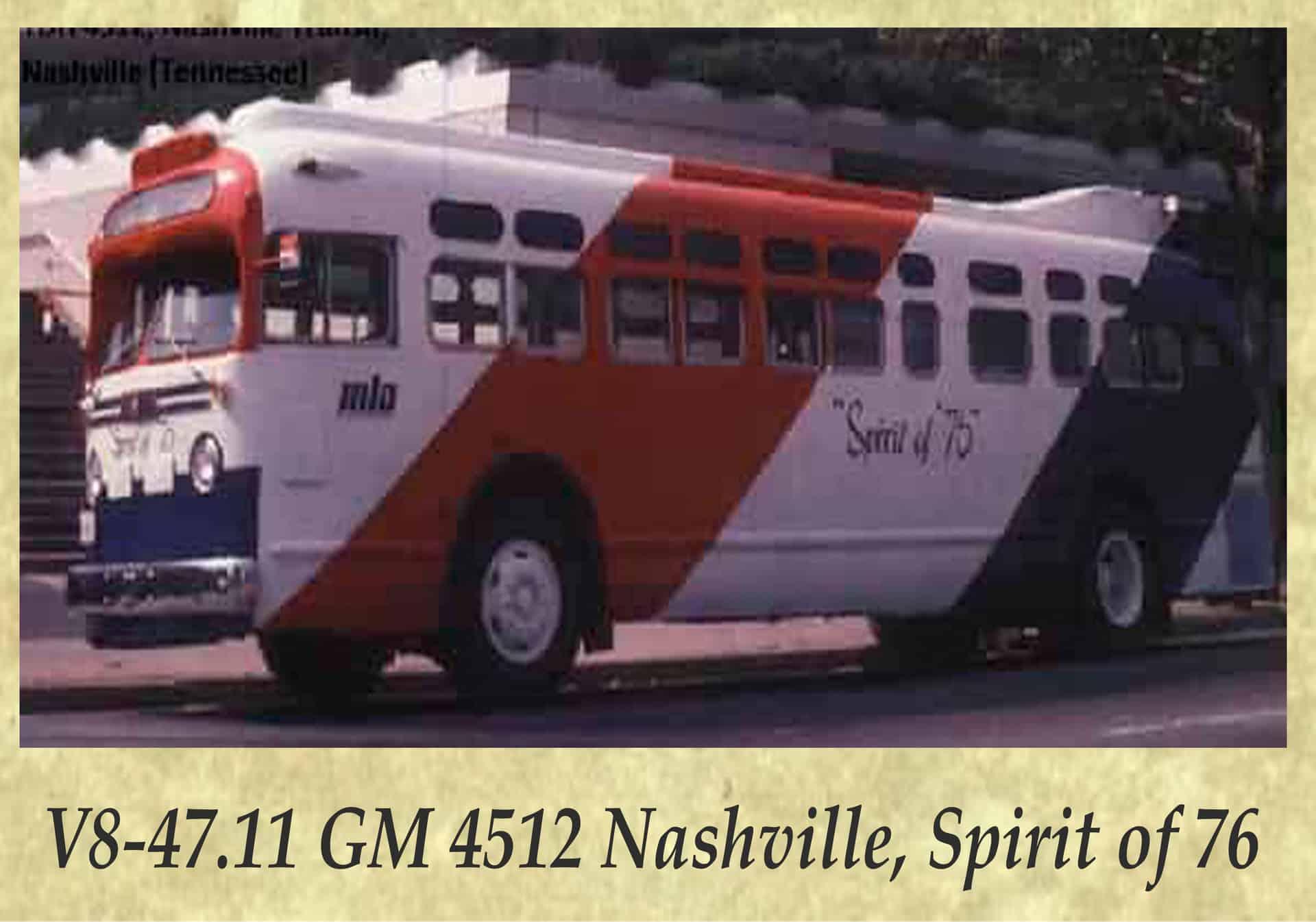 V8-47.11 GM 4512 Nashville, Spirit of 76