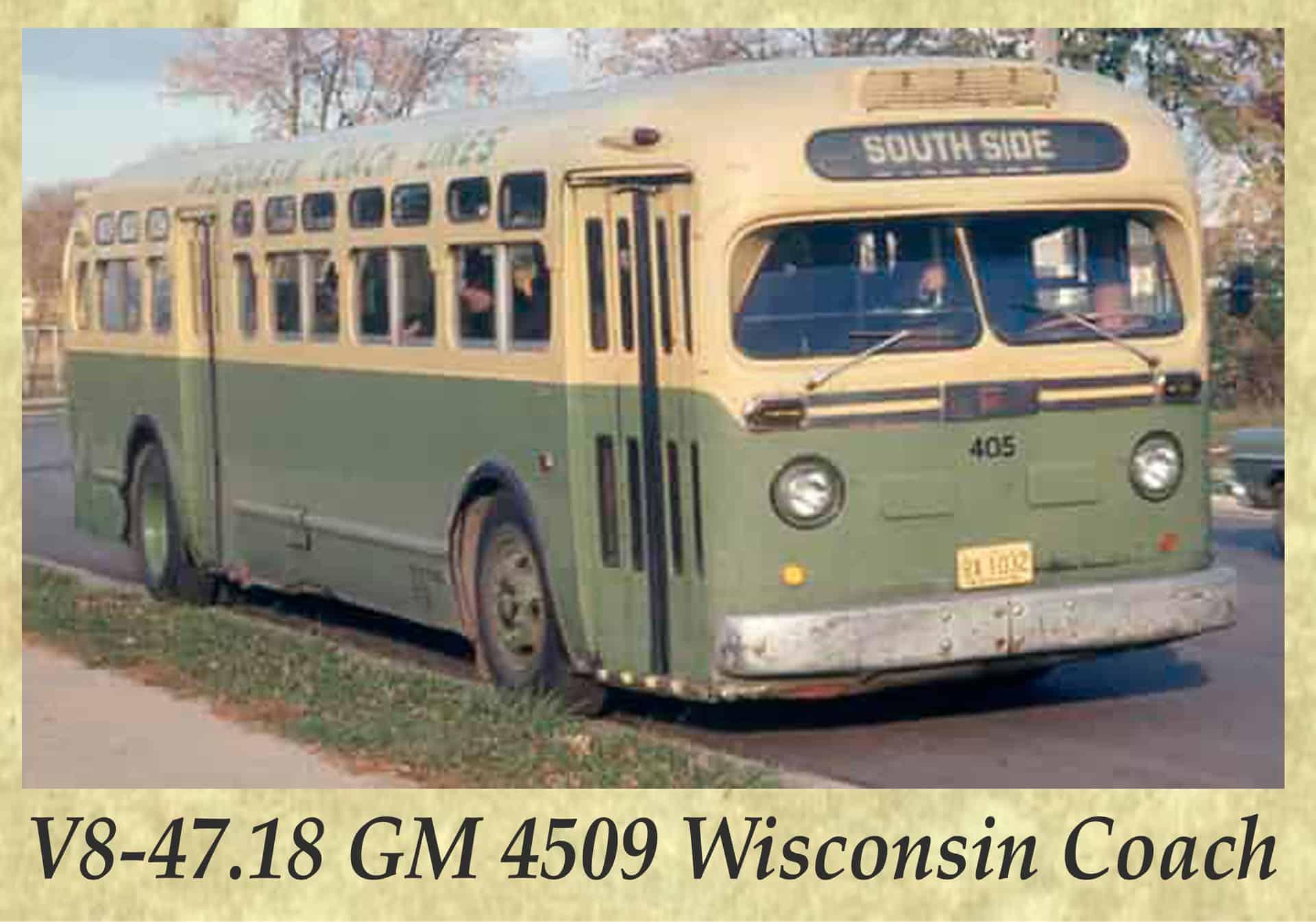 V8-47.18 GM 4509 Wisconsin Coach