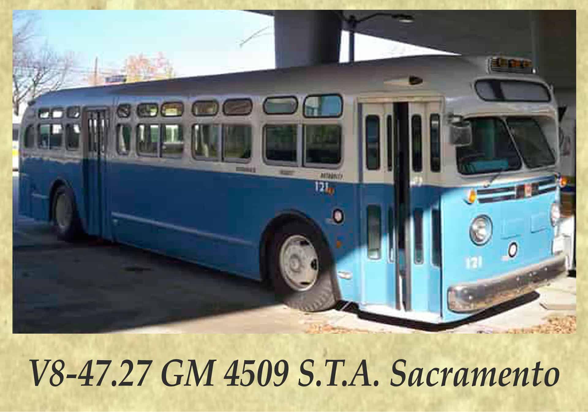 V8-47.27 GM 4509 S.T.A. Sacramento