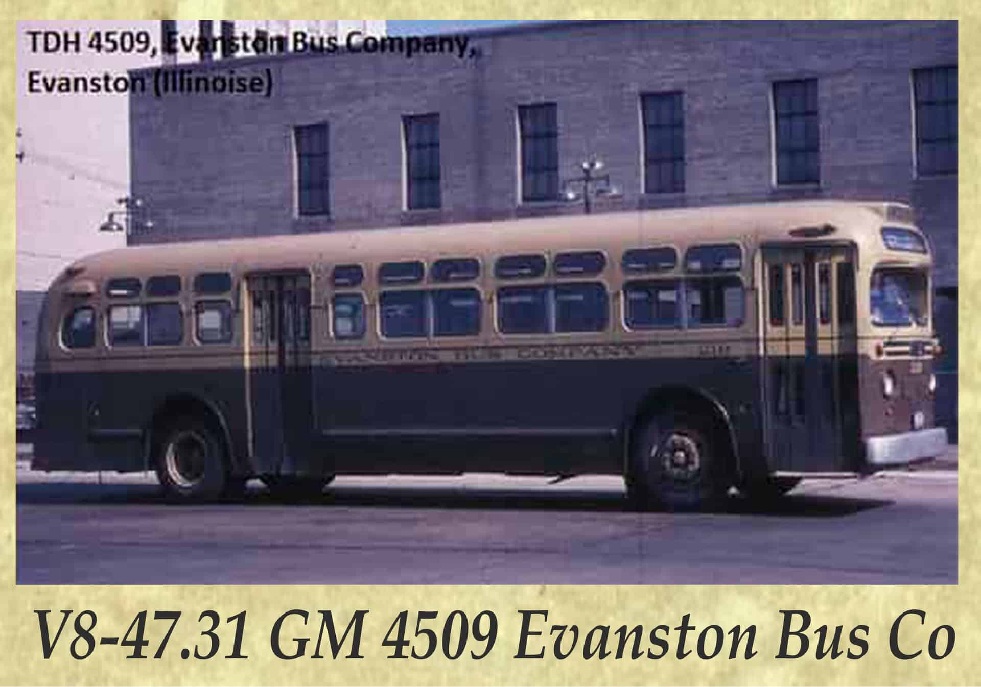 V8-47.31 GM 4509 Evanston Bus Co