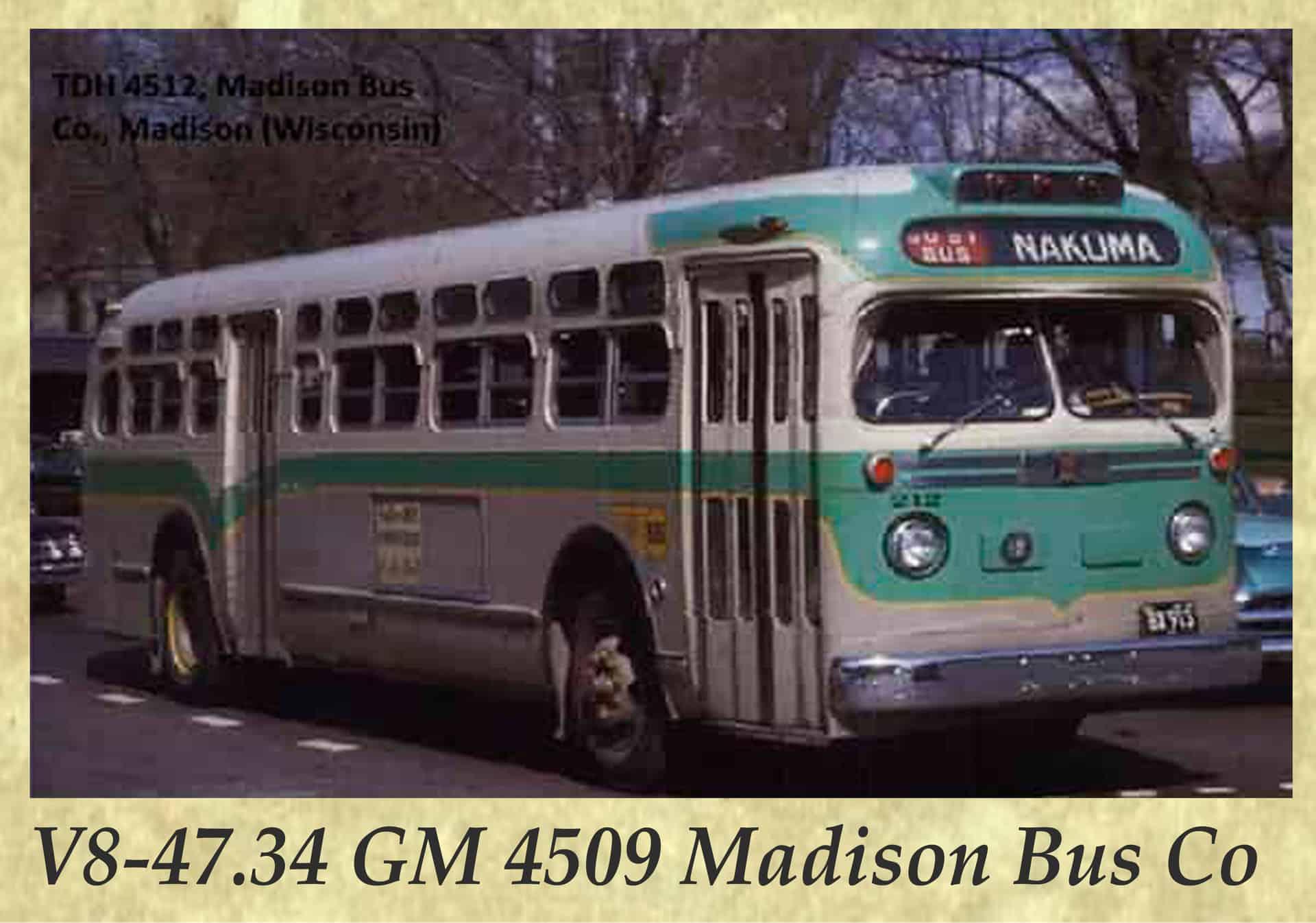 V8-47.34 GM 4509 Madison Bus Co