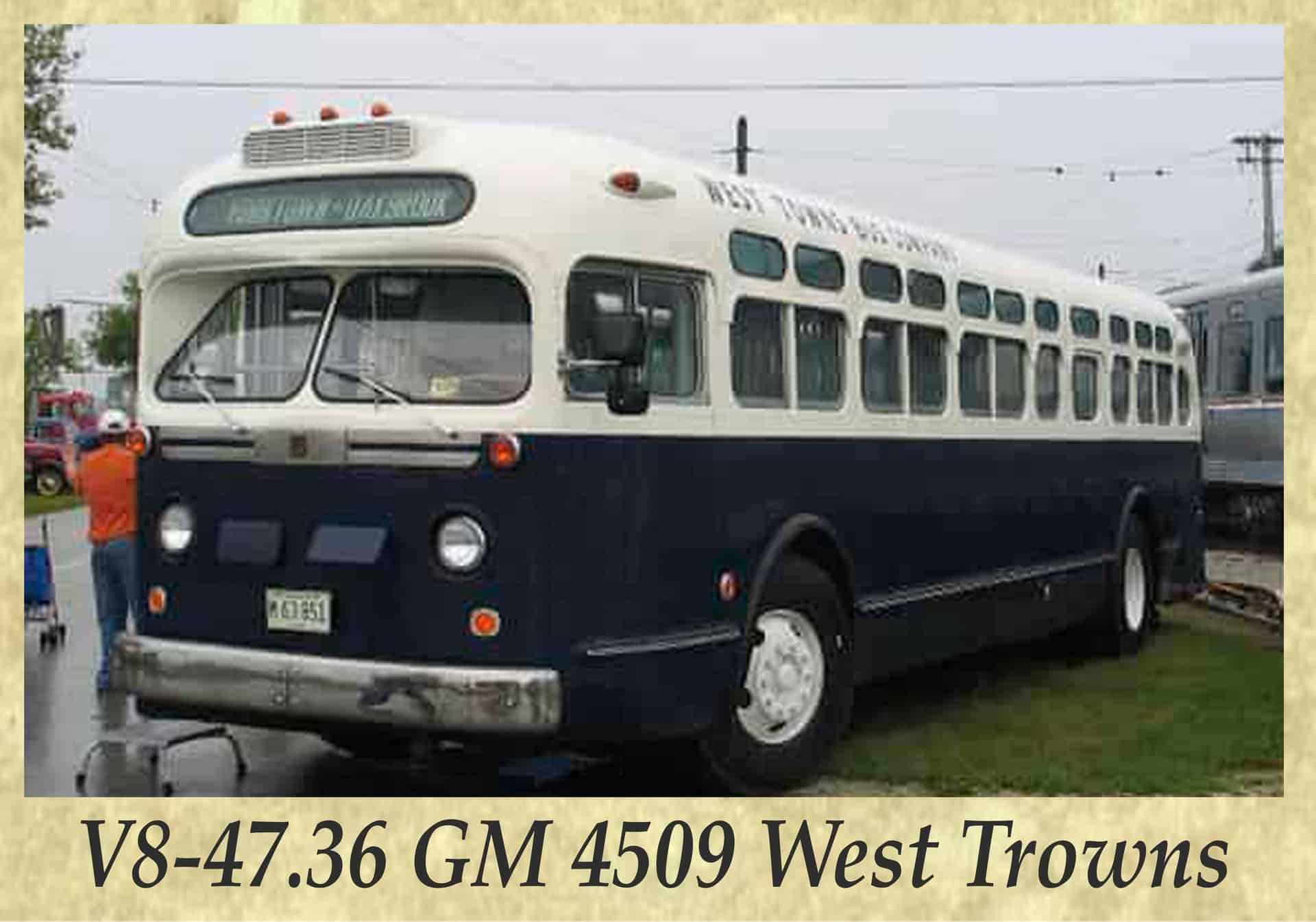 V8-47.36 GM 4509 West Trowns
