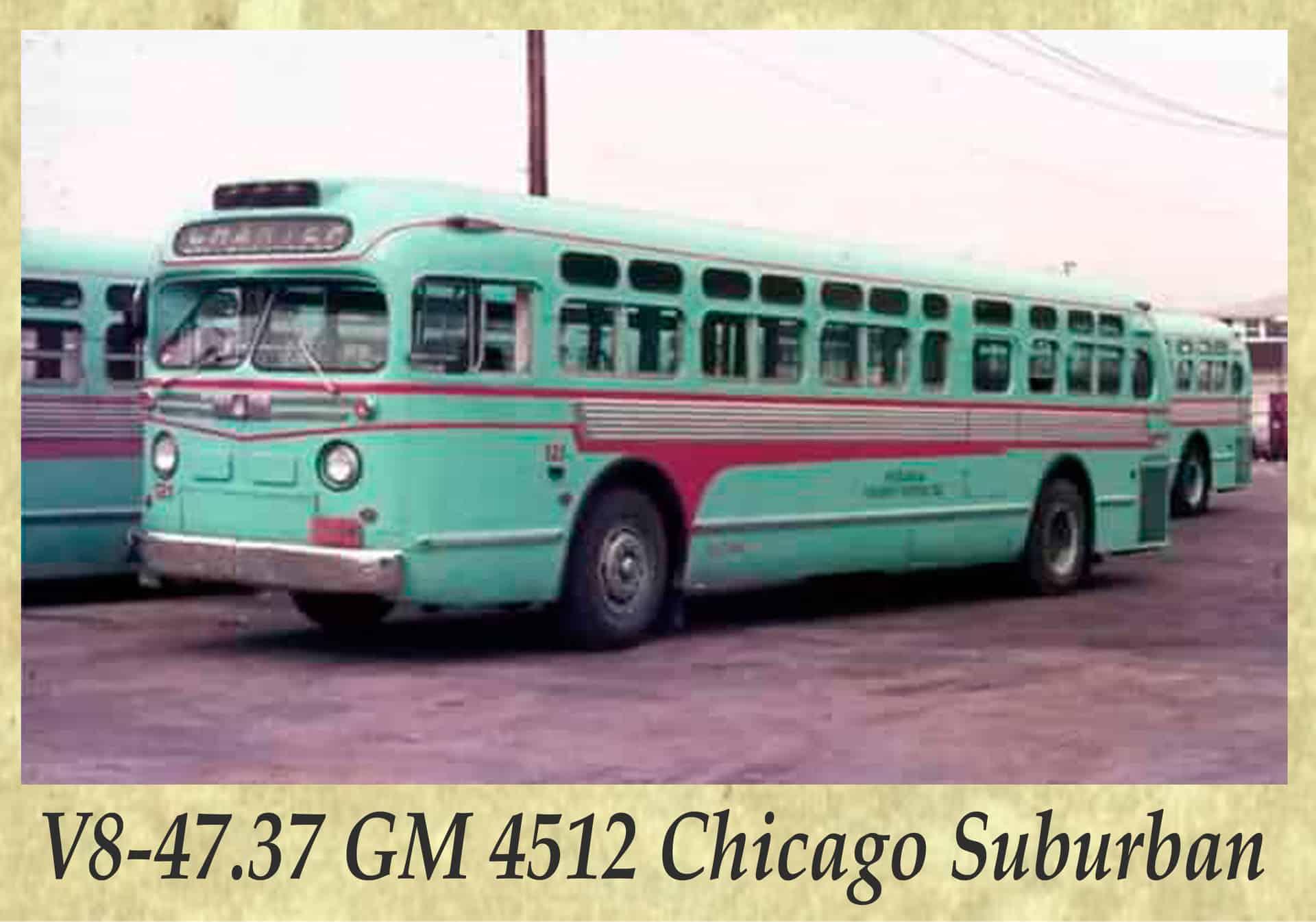 V8-47.37 GM 4512 Chicago Suburban