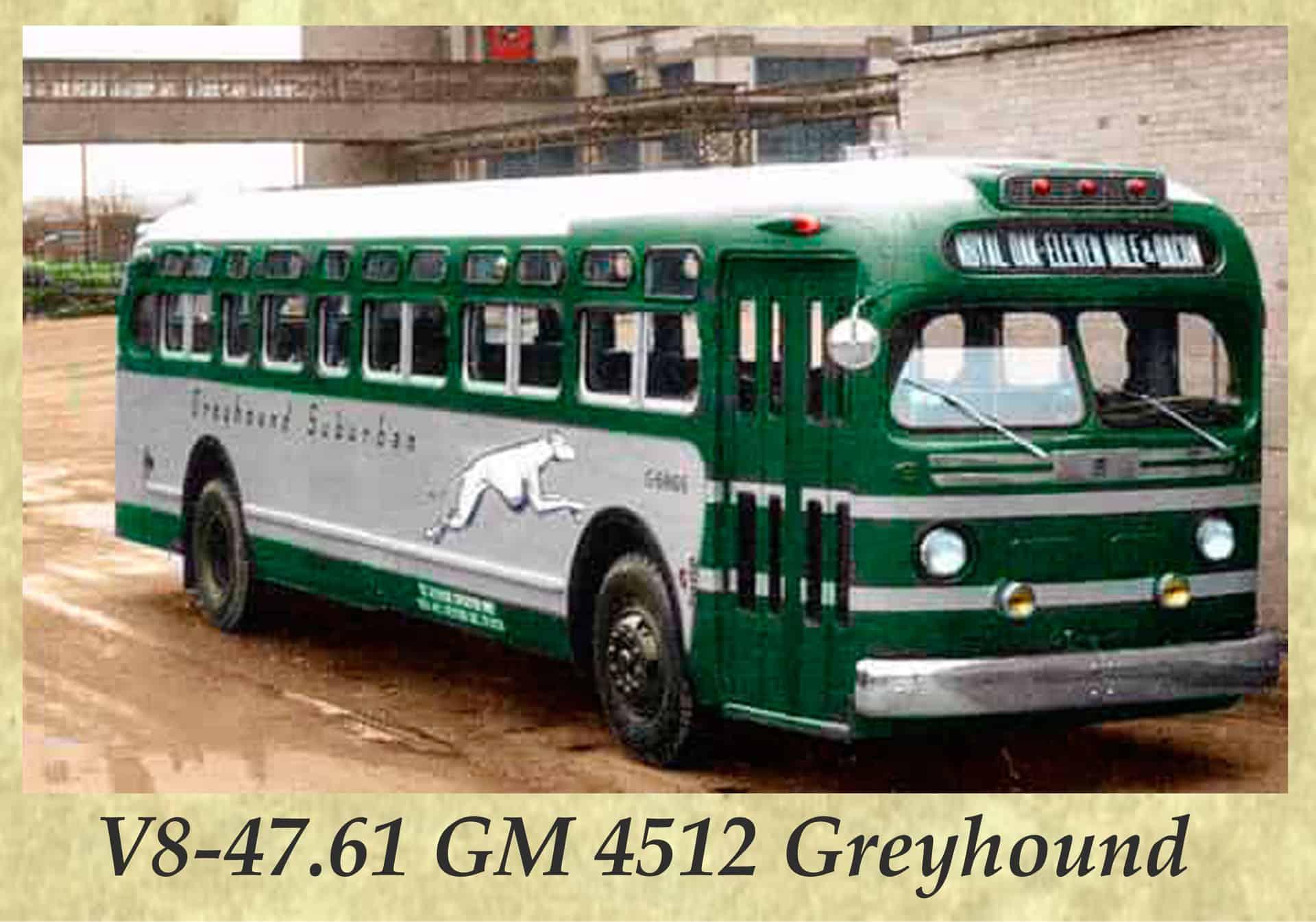 V8-47.61 GM 4512 Greyhound