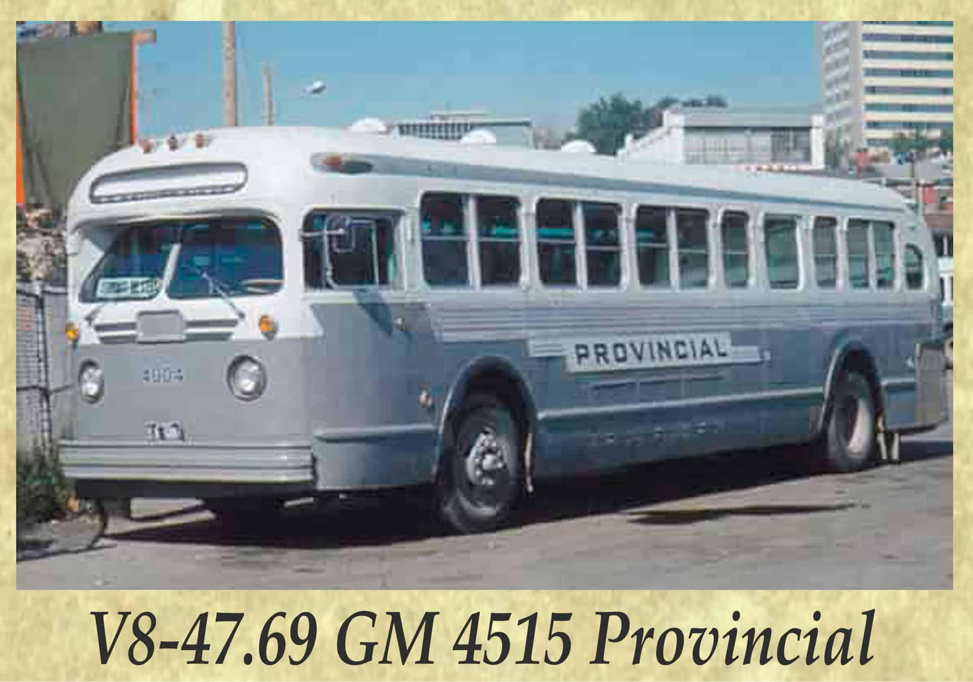 V8-47.69 GM 4515 Provincial