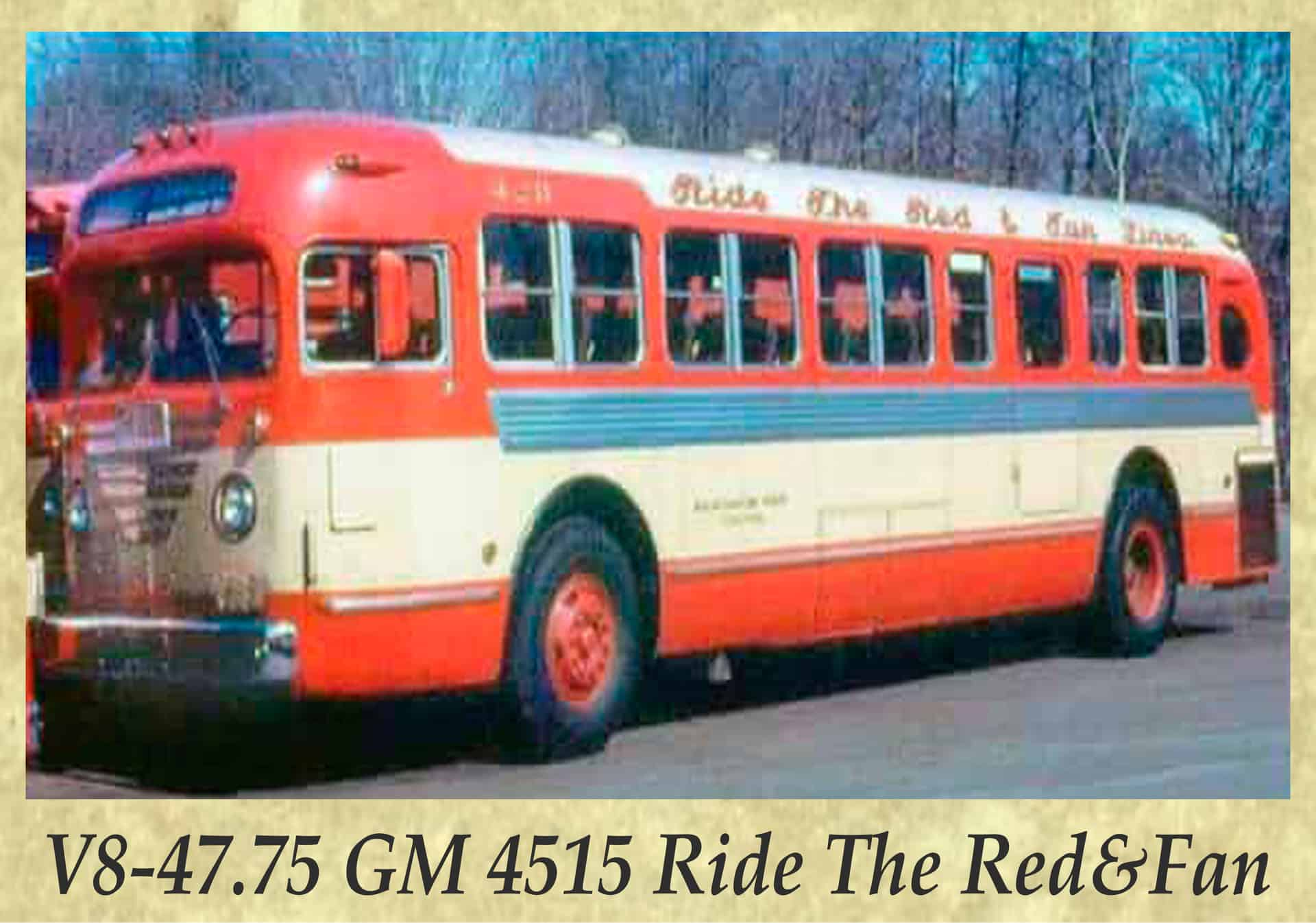 V8-47.75 GM 4515 Ride The Red&Fan