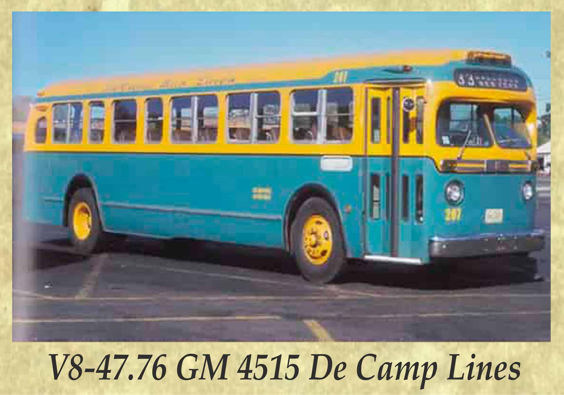 V8-47.76 GM 4515 De Camp Lines
