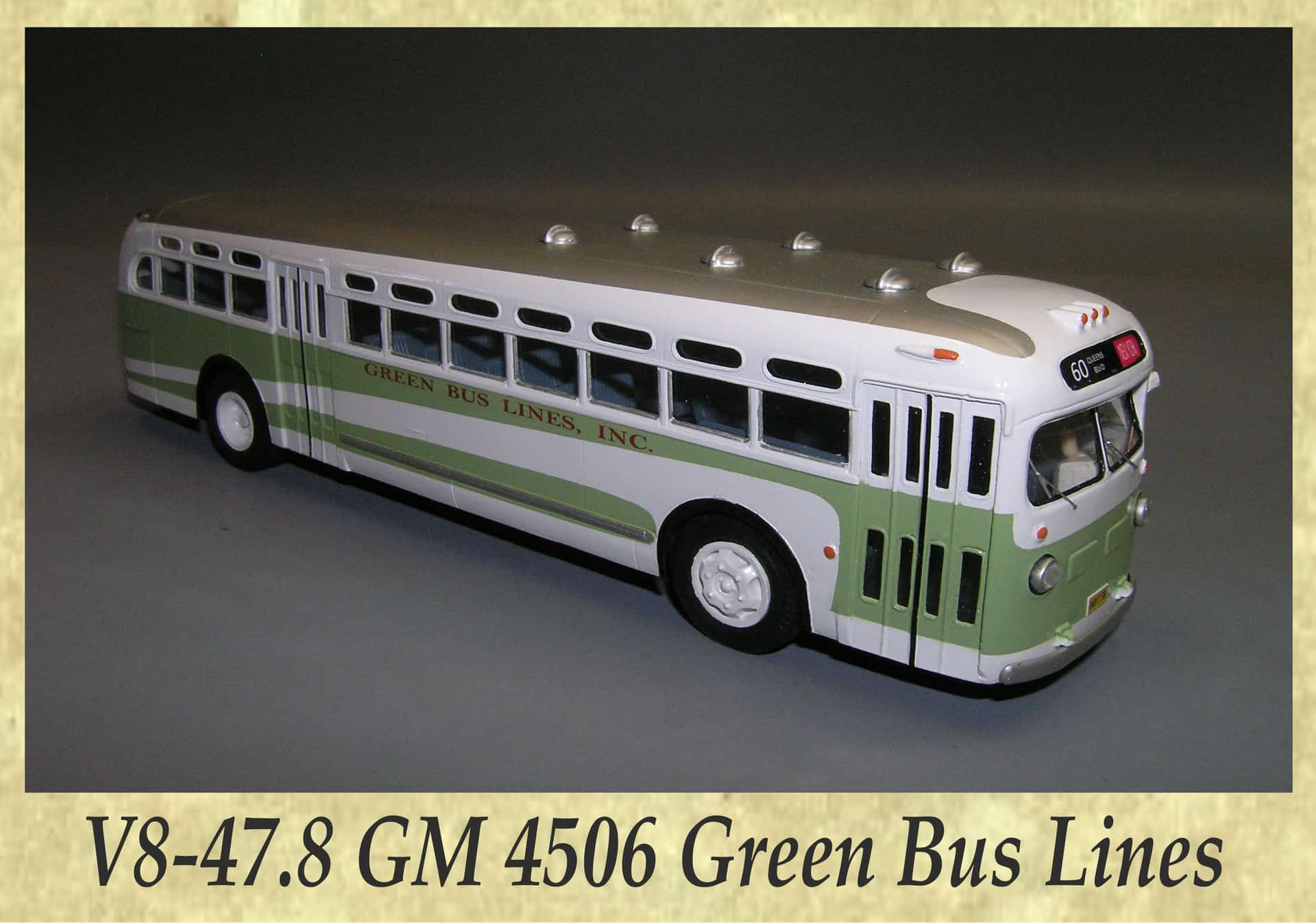 V8-47.8 GM 4506 Green Bus Lines