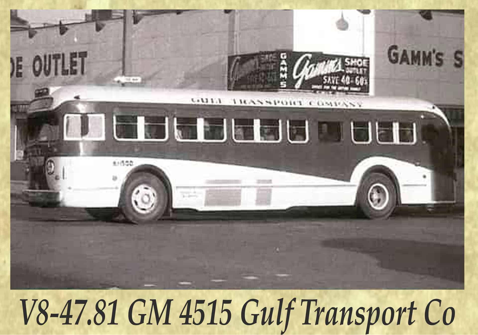 V8-47.81 GM 4515 Gulf Transport Co