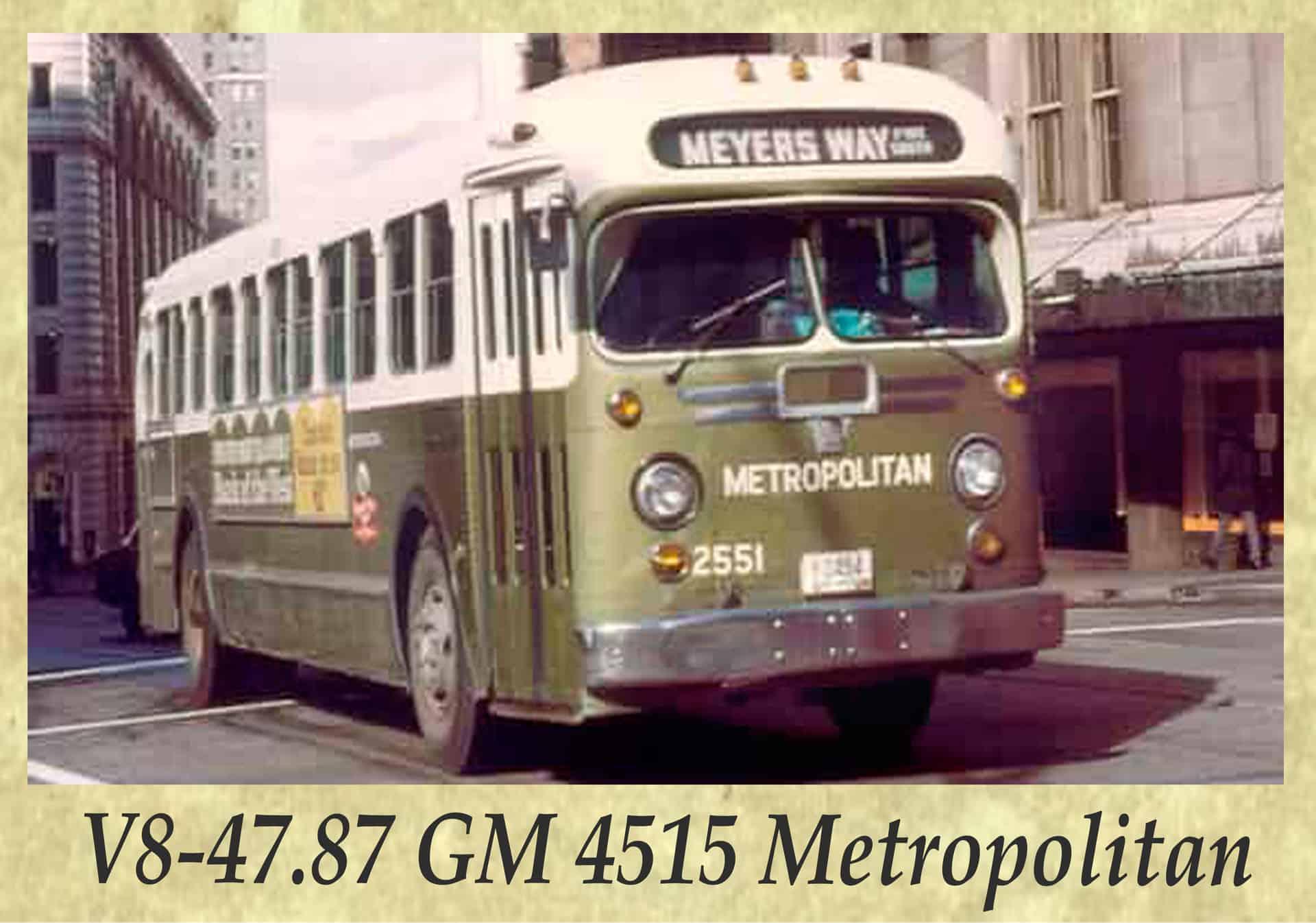 V8-47.87 GM 4515 Metropolitan