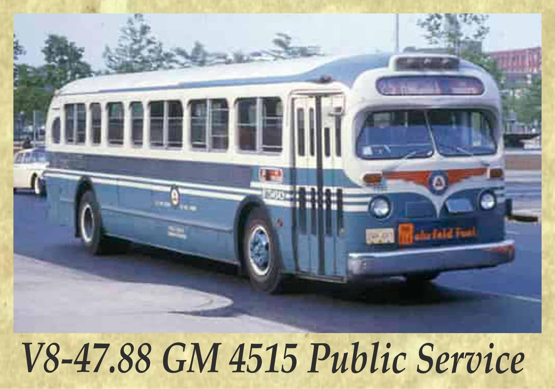 V8-47.88 GM 4515 Public Service