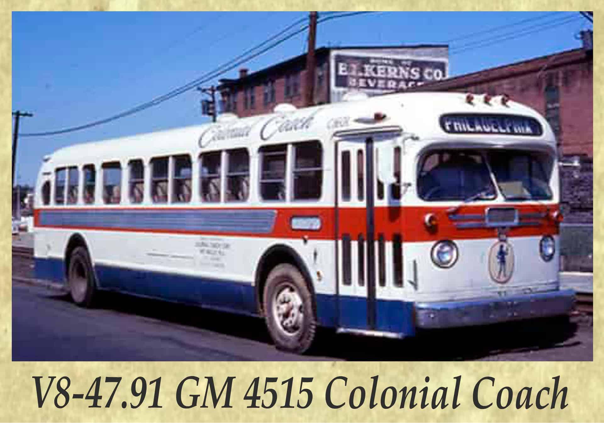 V8-47.91 GM 4515 Colonial Coach