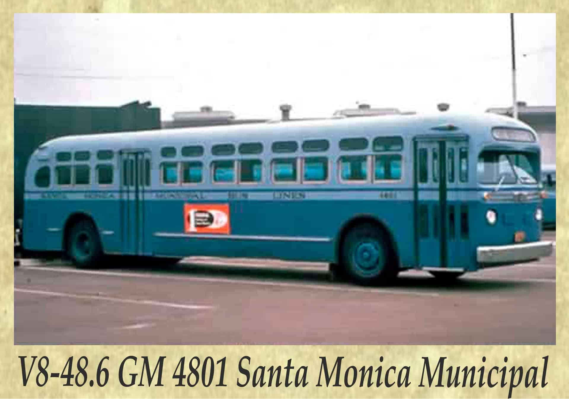 V8-48.6 GM 4801 Santa Monica Municipal