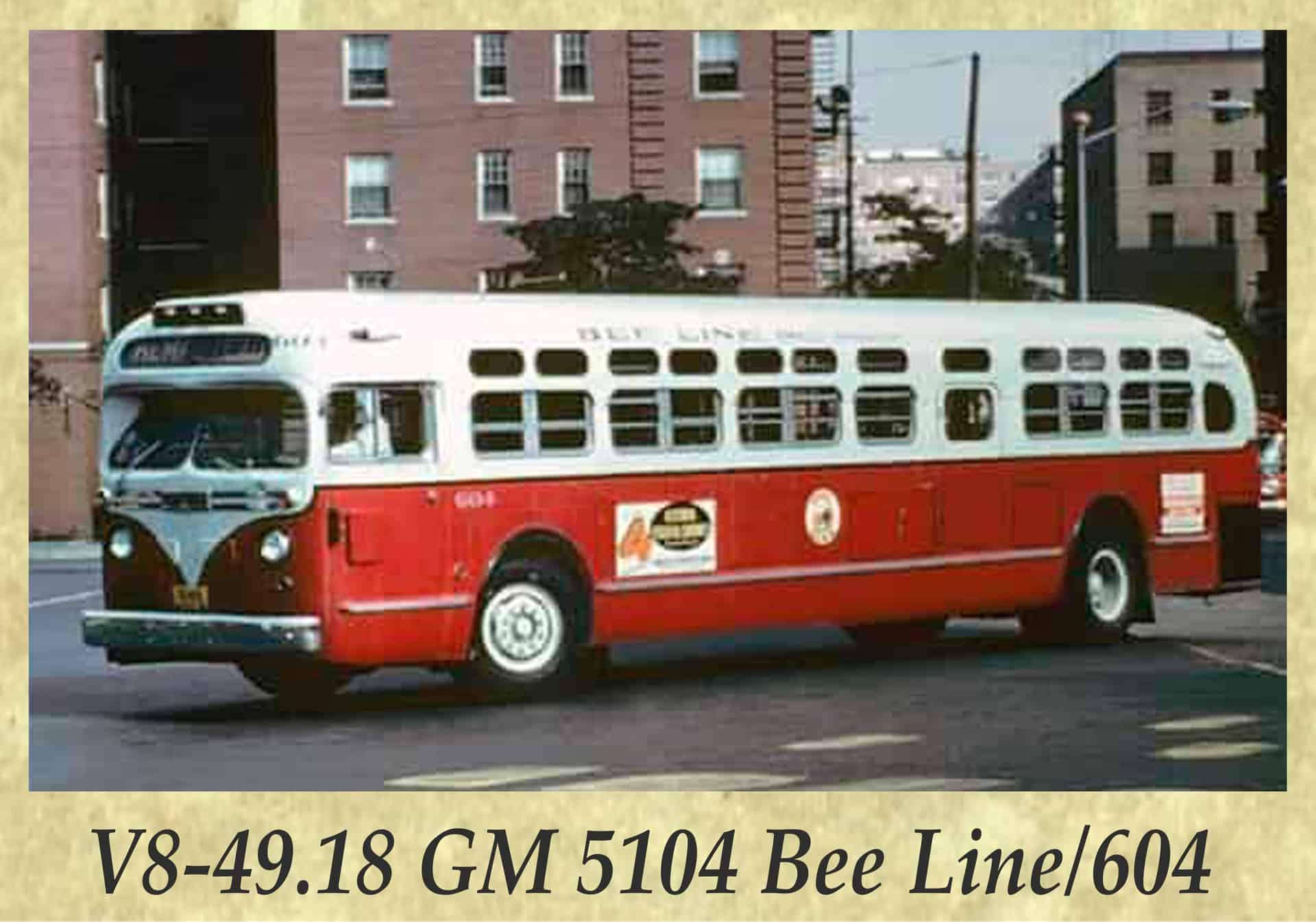 V8-49.18 GM 5104 Bee Line 604