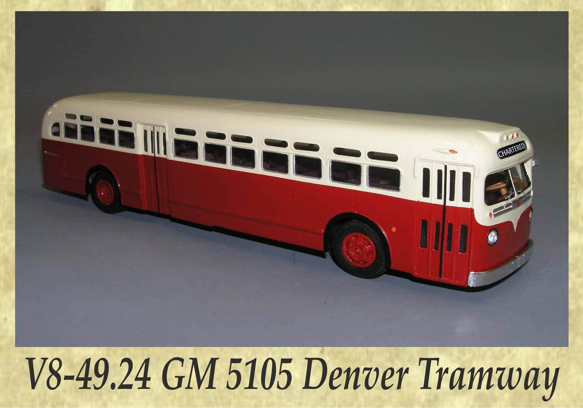 V8-49.24 GM 5105 Denver Tramway