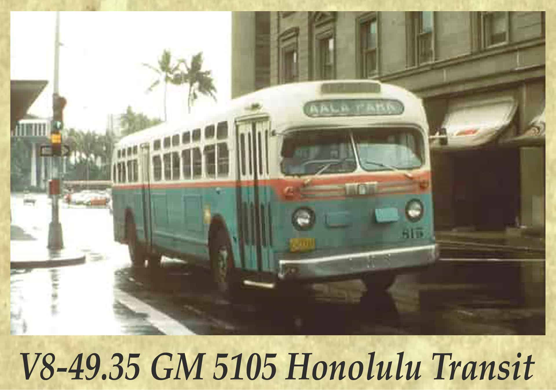 V8-49.35 GM 5105 Honolulu Transit