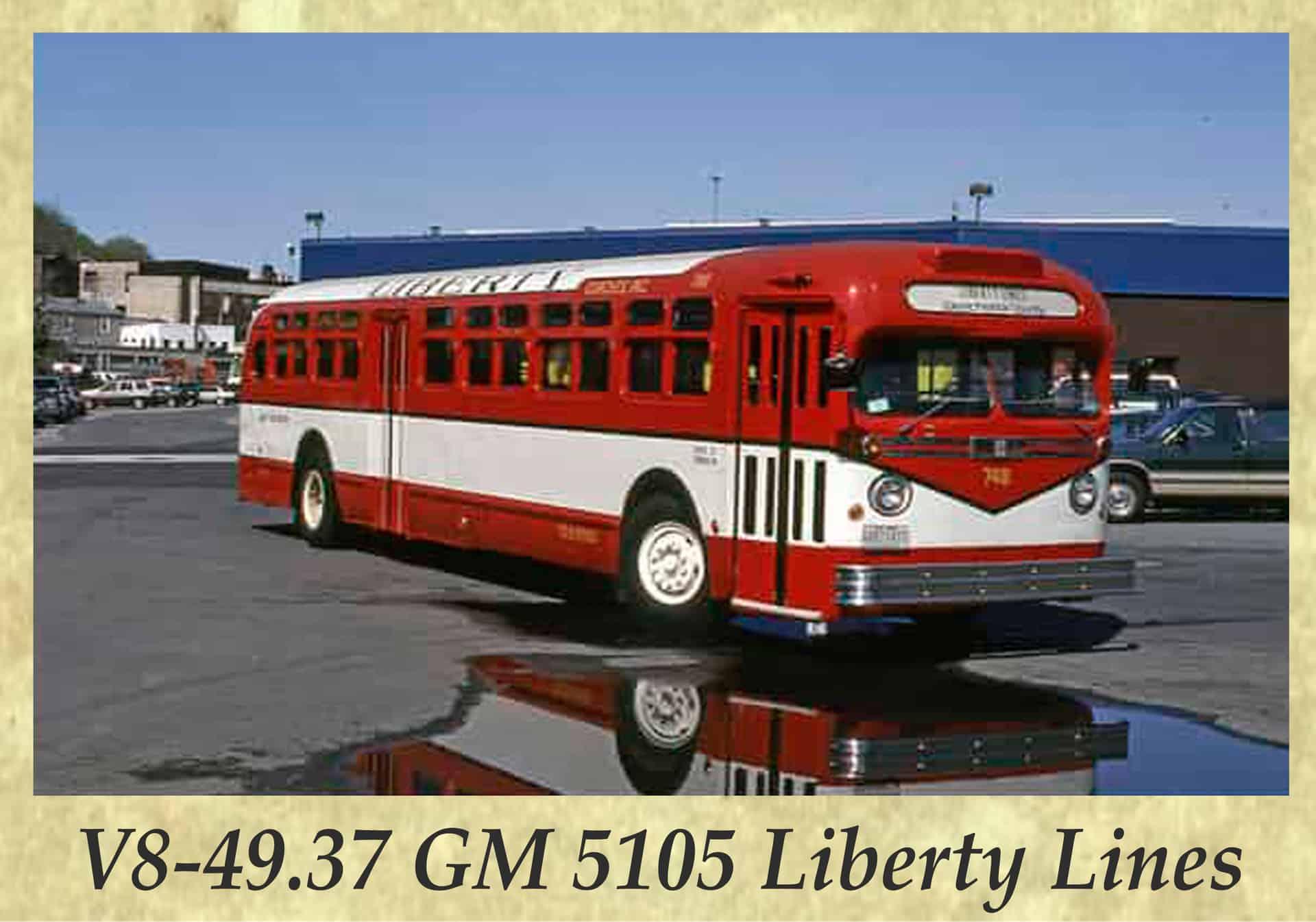 V8-49.37 GM 5105 Liberty Lines