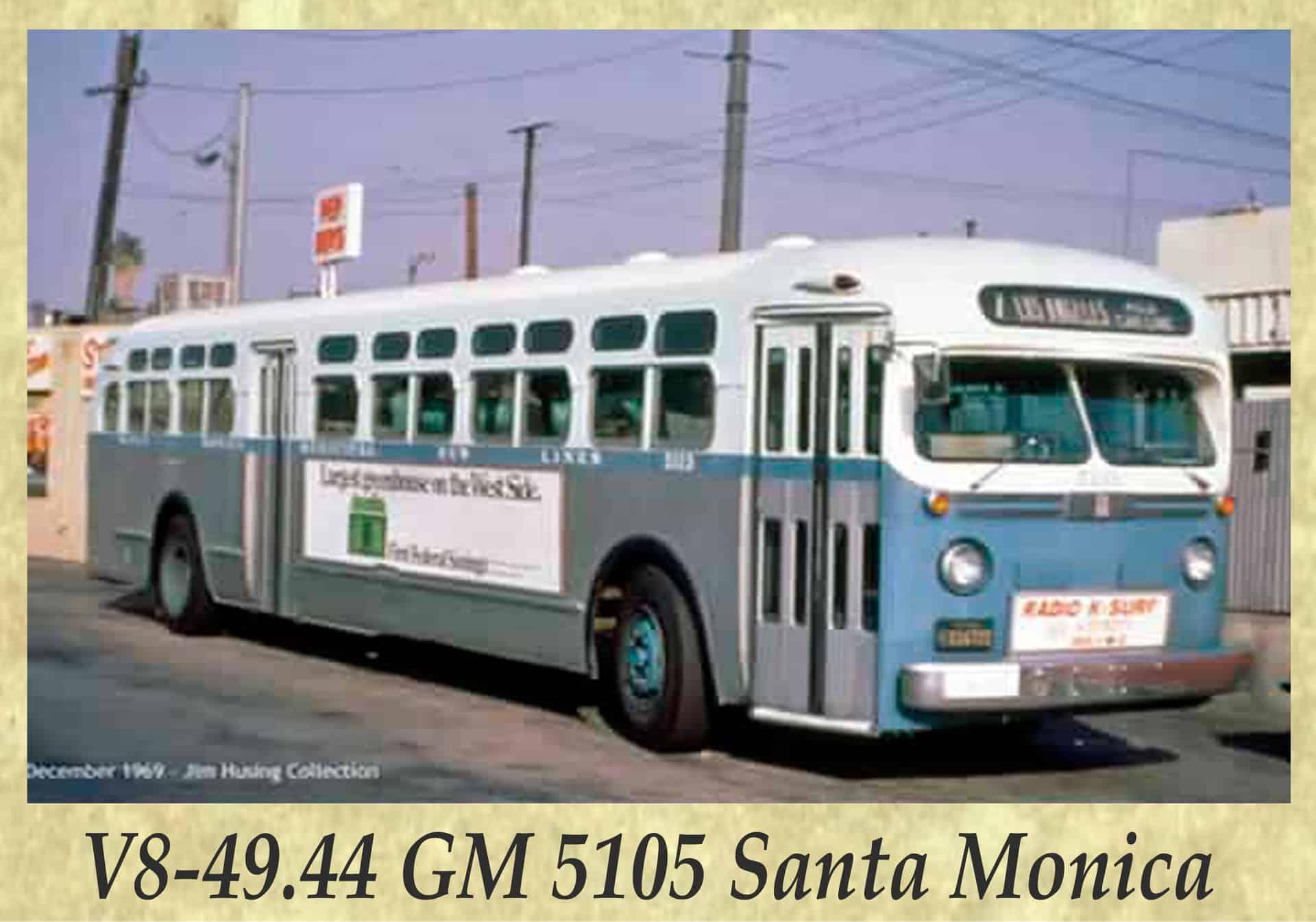 V8-49.44 GM 5105 Santa Monica