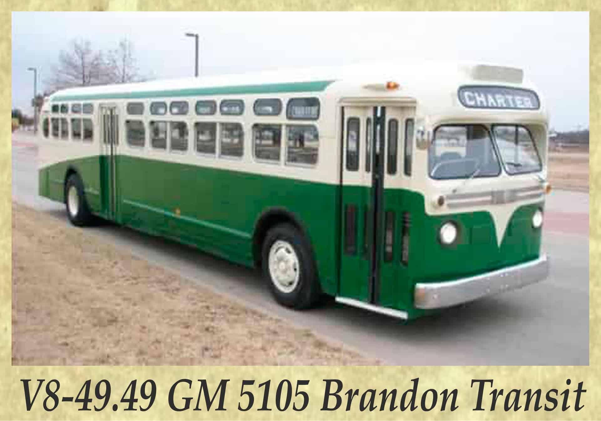 V8-49.49 GM 5105 Brandon Transit