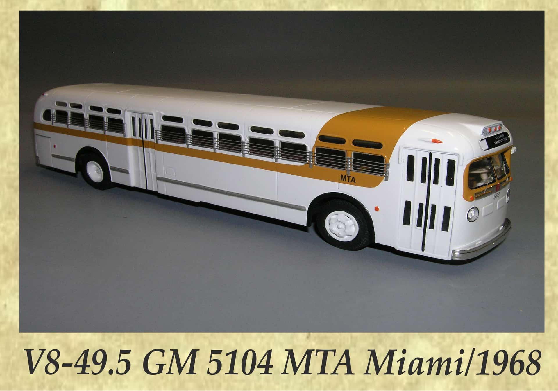 V8-49.5 GM 5104 MTA Miami 1968