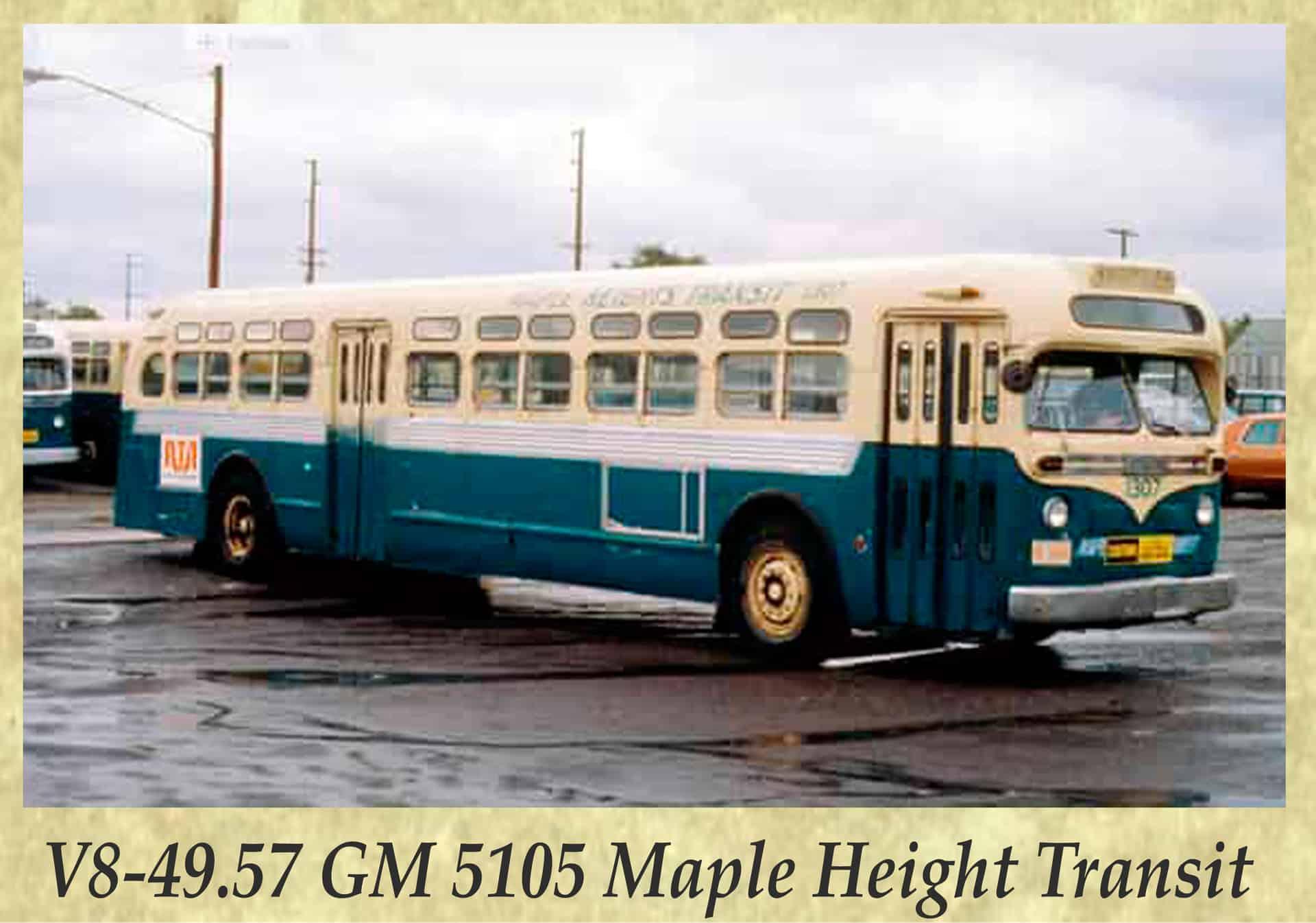 V8-49.57 GM 5105 Maple Height Transit