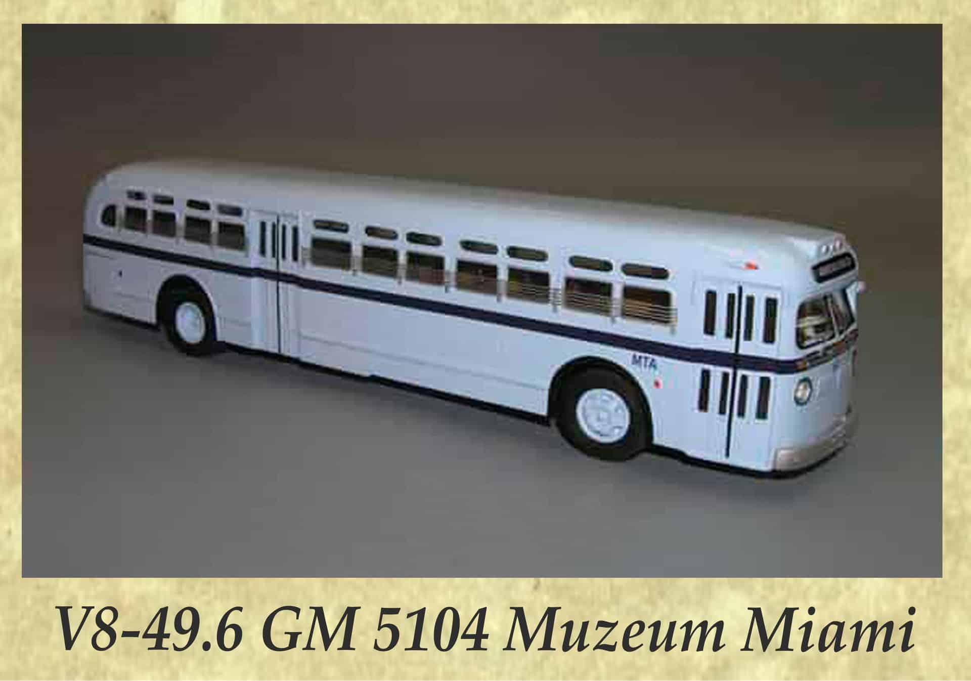 V8-49.6 GM 5104 Muzeum Miami