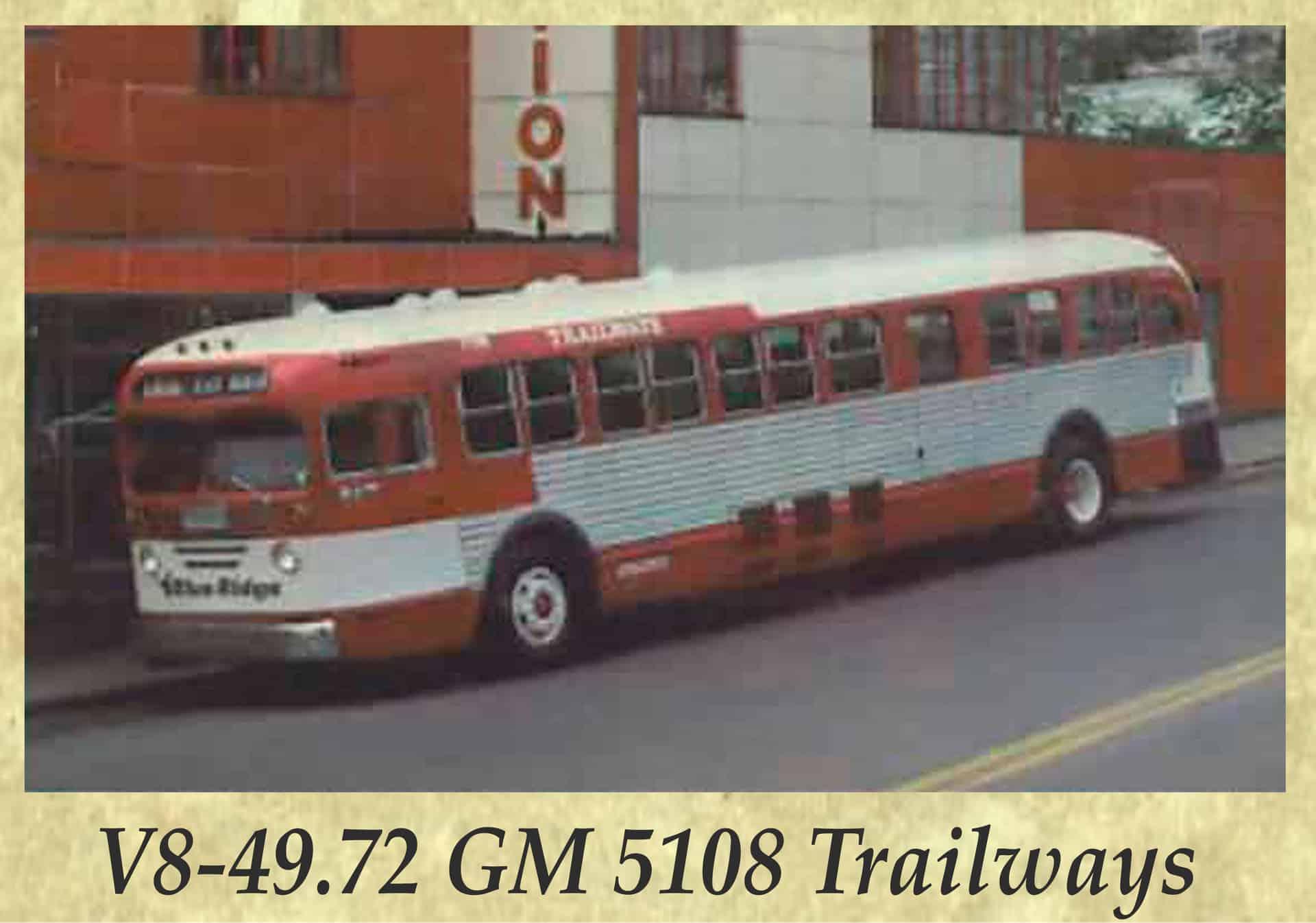 V8-49.72 GM 5108 Trailways