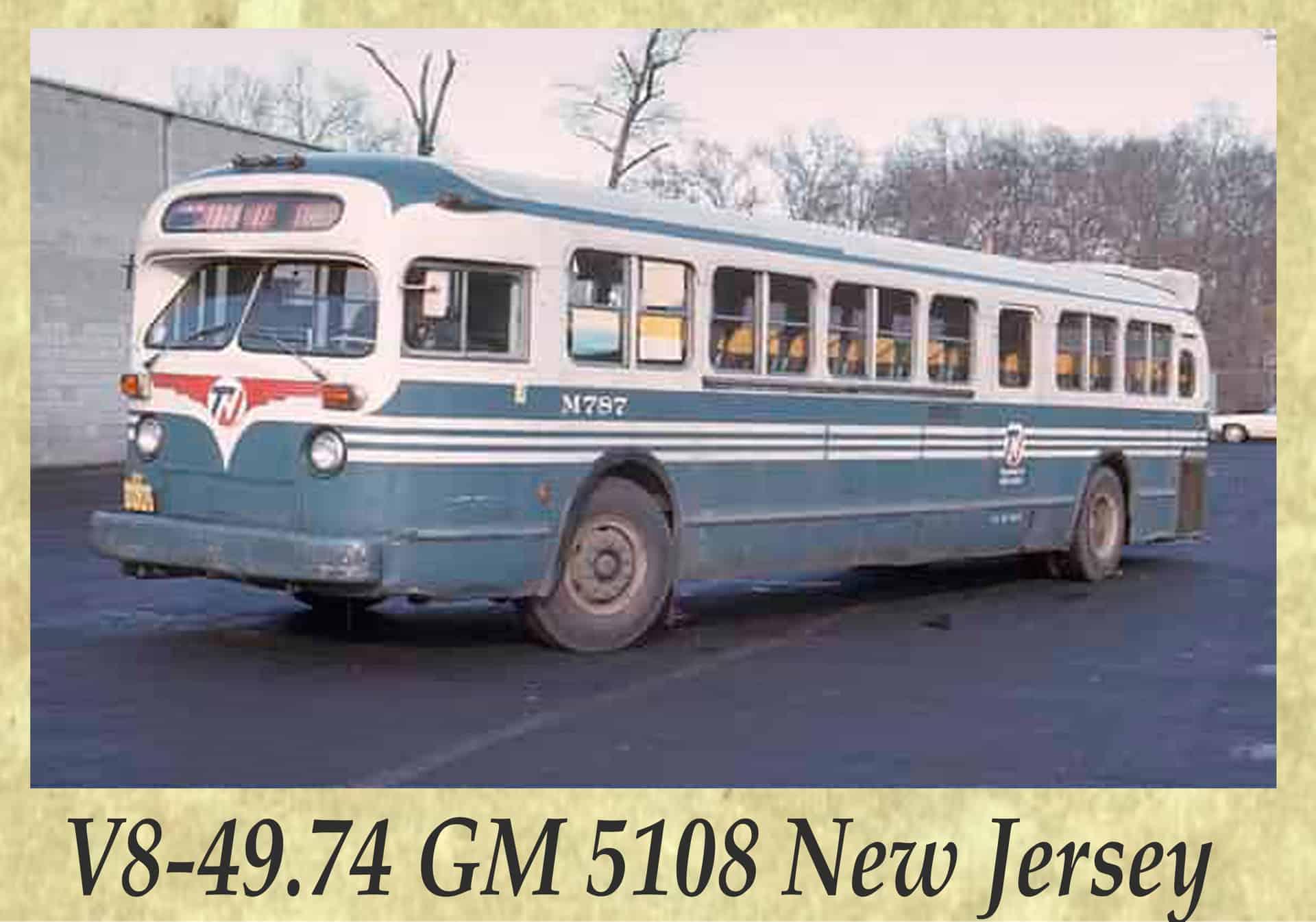 V8-49.74 GM 5108 New Jersey