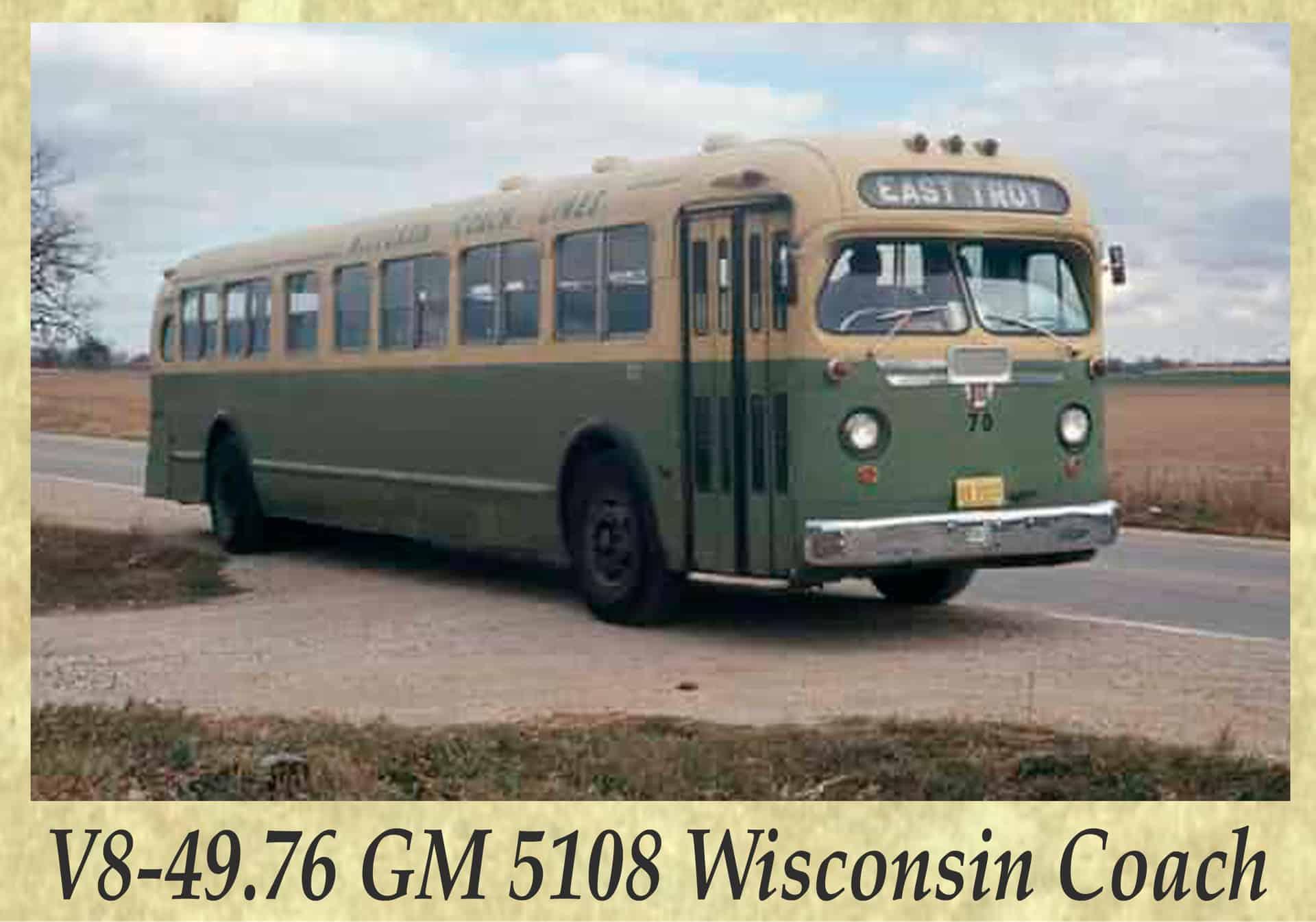 V8-49.76 GM 5108 Wisconsin Coach