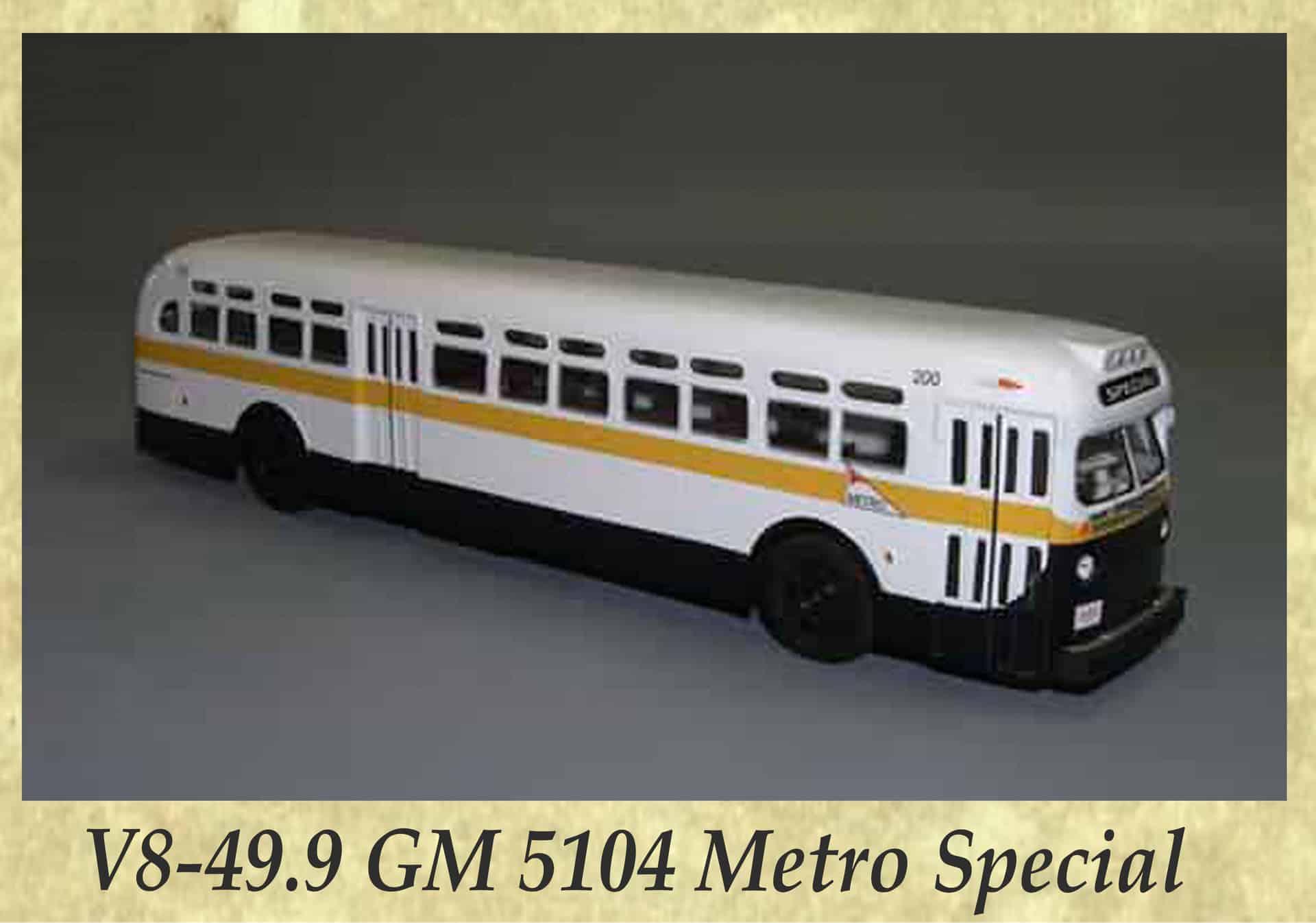 V8-49.9 GM 5104 Metro Special