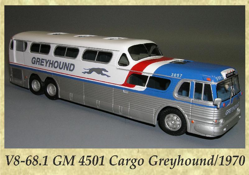 V8-68.1 GM 4501 Cargo Greyhound 1970