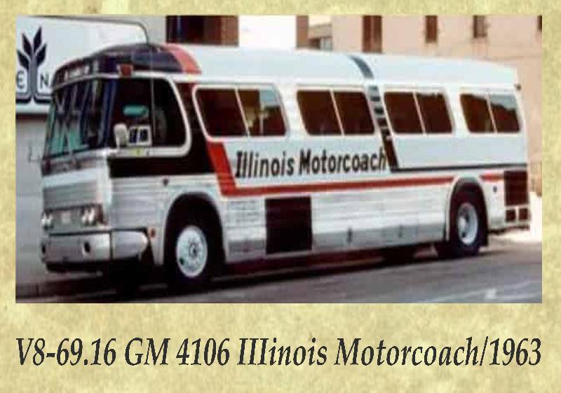 V8-69.16 GM 4106 IIIinois Motorcoach 1963