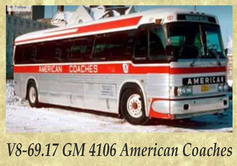 V8-69.17 GM 4106 American Coaches