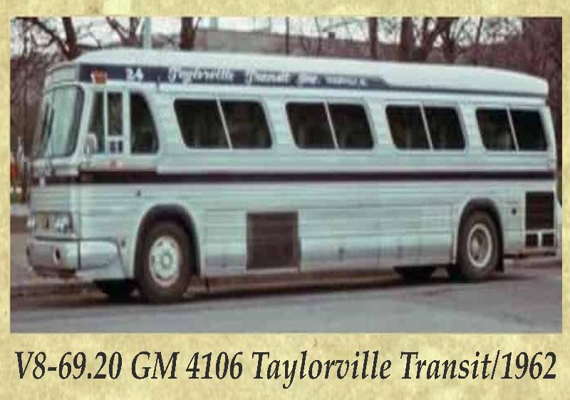 V8-69.20 GM 4106 Taylorville Transit 1962