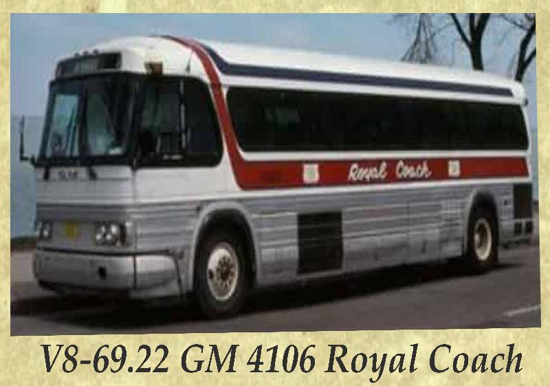 V8-69.22 GM 4106 Royal Coach