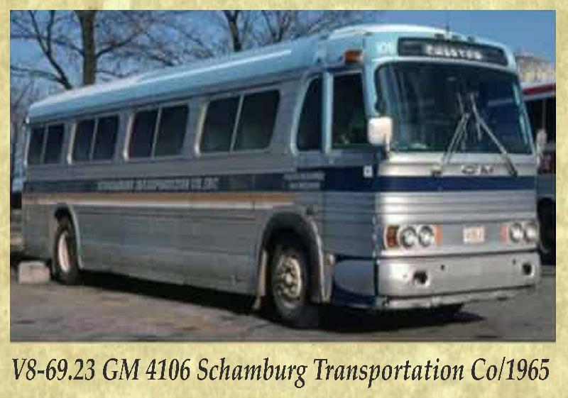 V8-69.23 GM 4106 Schamburg Transportation Co 1965