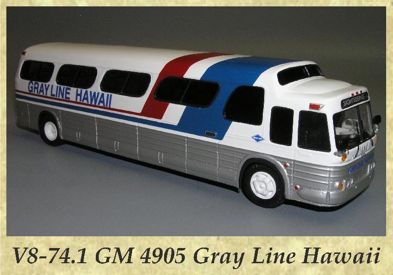 V8-74.1 GM 4905 Gray Line Hawaii